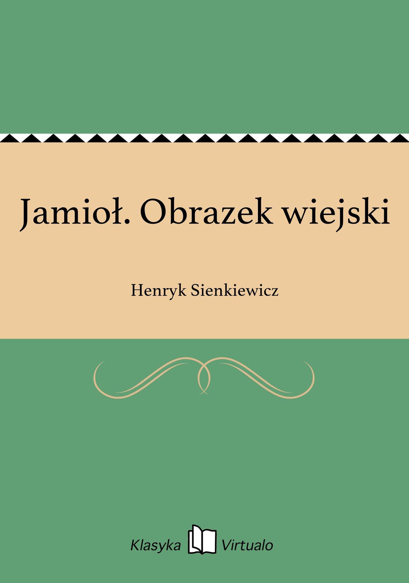 Jamioł. Obrazek wiejski - Ebook (Książka EPUB) do pobrania w formacie EPUB