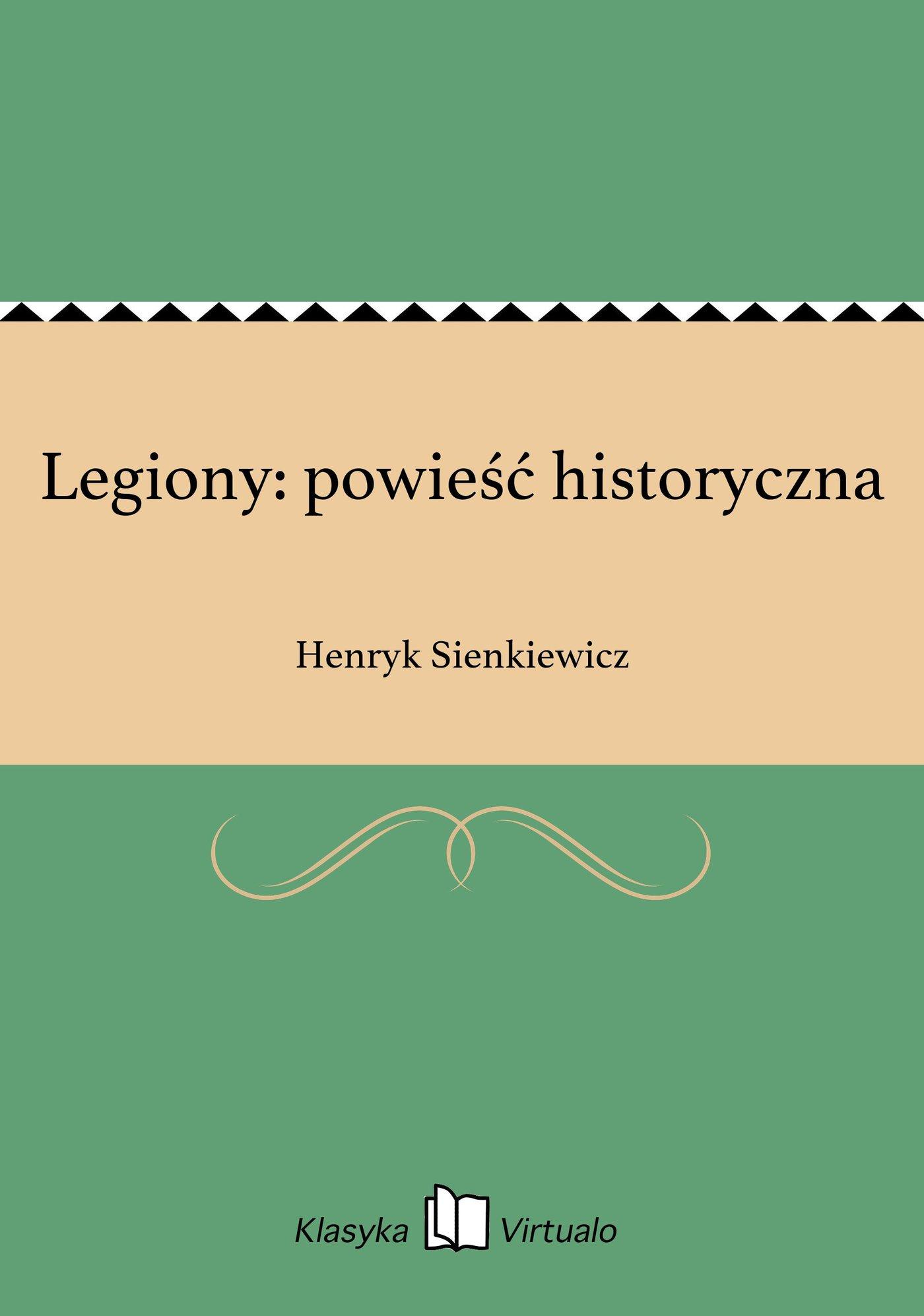 Legiony: powieść historyczna - Ebook (Książka EPUB) do pobrania w formacie EPUB