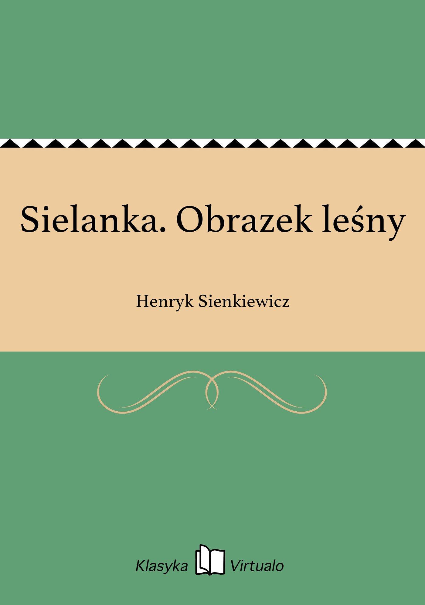 Sielanka. Obrazek leśny - Ebook (Książka EPUB) do pobrania w formacie EPUB
