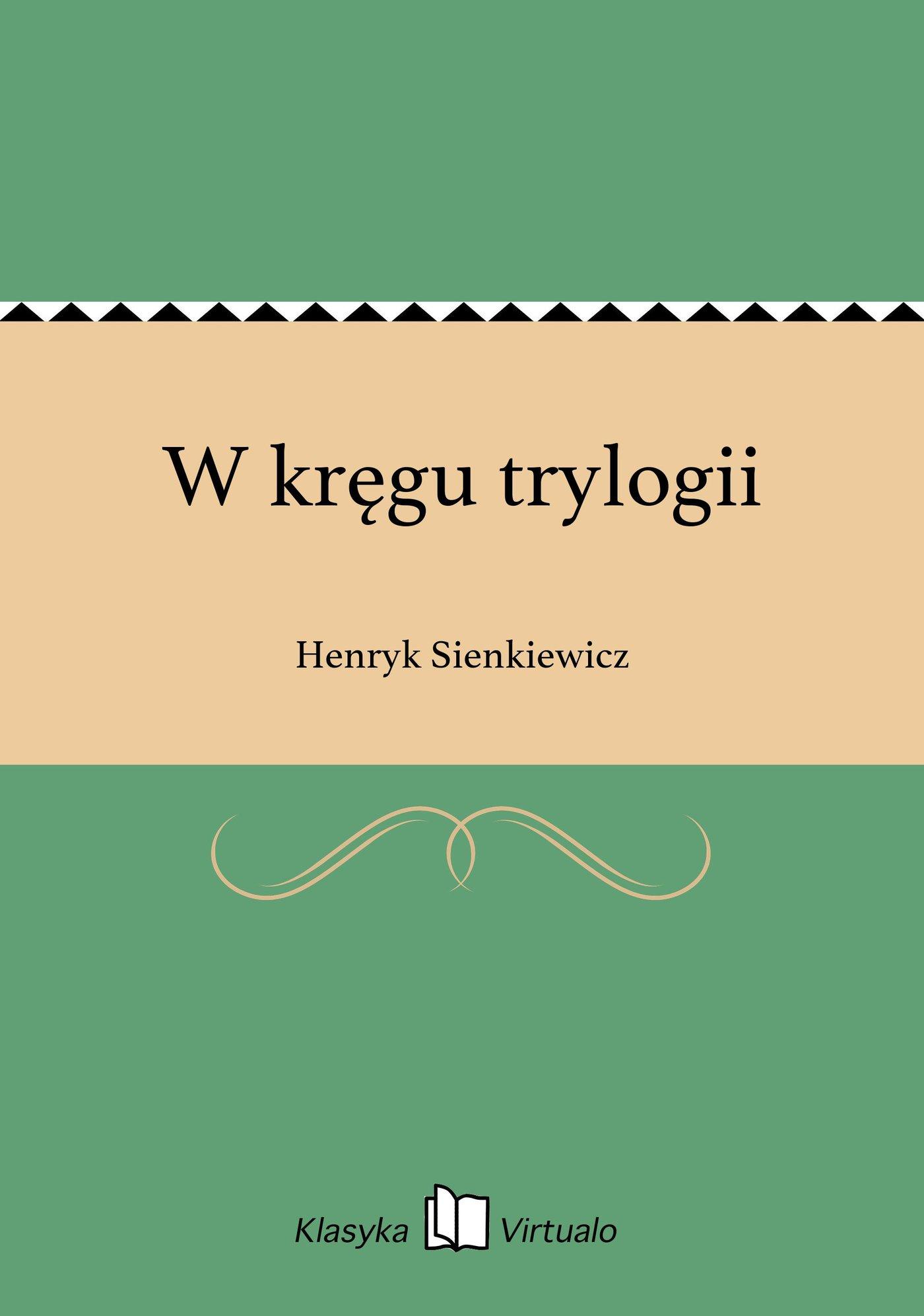 W kręgu trylogii - Ebook (Książka EPUB) do pobrania w formacie EPUB