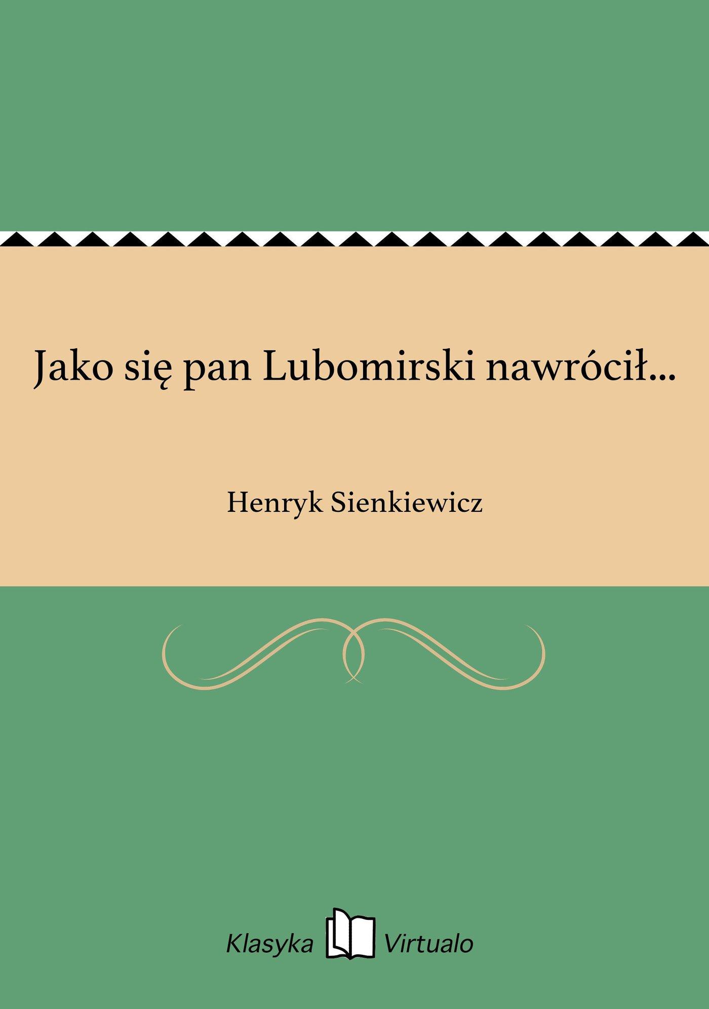 Jako się pan Lubomirski nawrócił... - Ebook (Książka EPUB) do pobrania w formacie EPUB