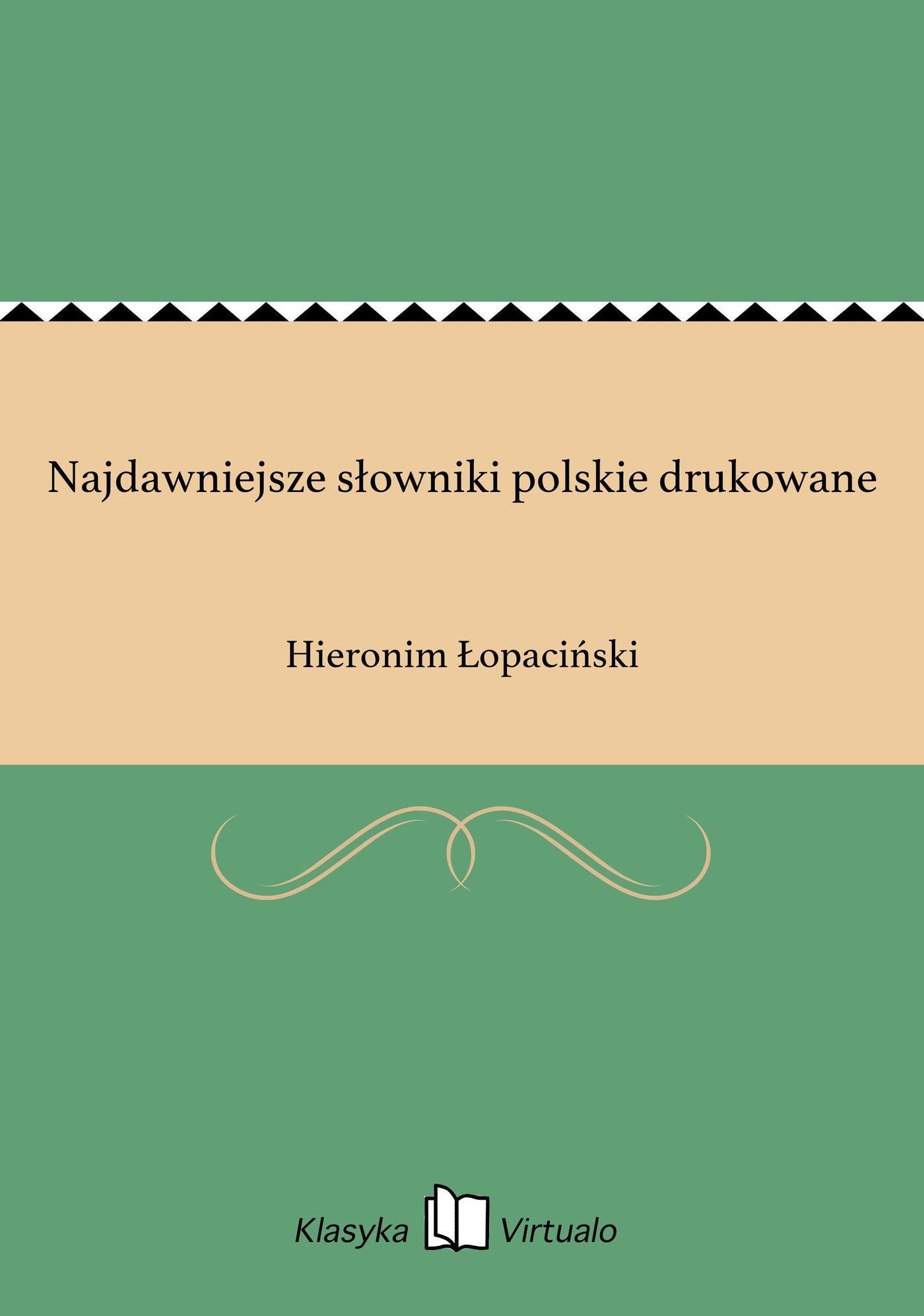Najdawniejsze słowniki polskie drukowane - Ebook (Książka EPUB) do pobrania w formacie EPUB