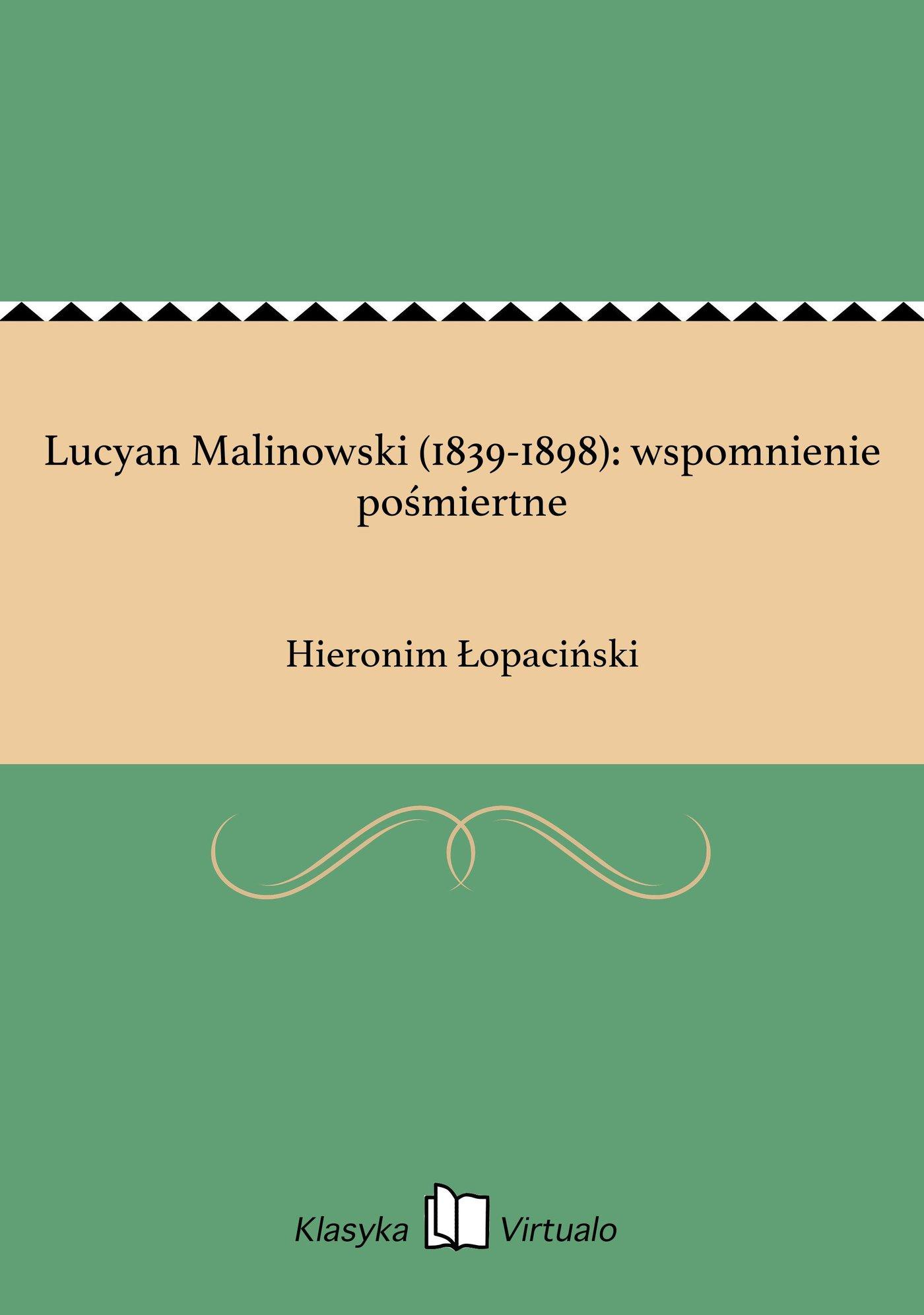 Lucyan Malinowski (1839-1898): wspomnienie pośmiertne - Ebook (Książka EPUB) do pobrania w formacie EPUB