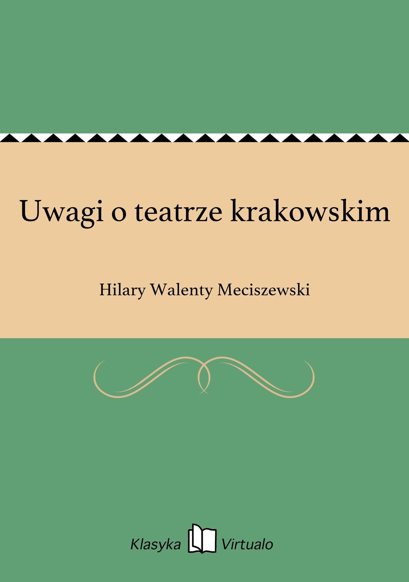 Uwagi o teatrze krakowskim - Ebook (Książka EPUB) do pobrania w formacie EPUB