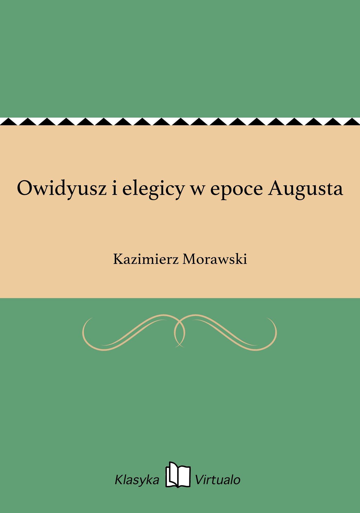 Owidyusz i elegicy w epoce Augusta - Ebook (Książka EPUB) do pobrania w formacie EPUB