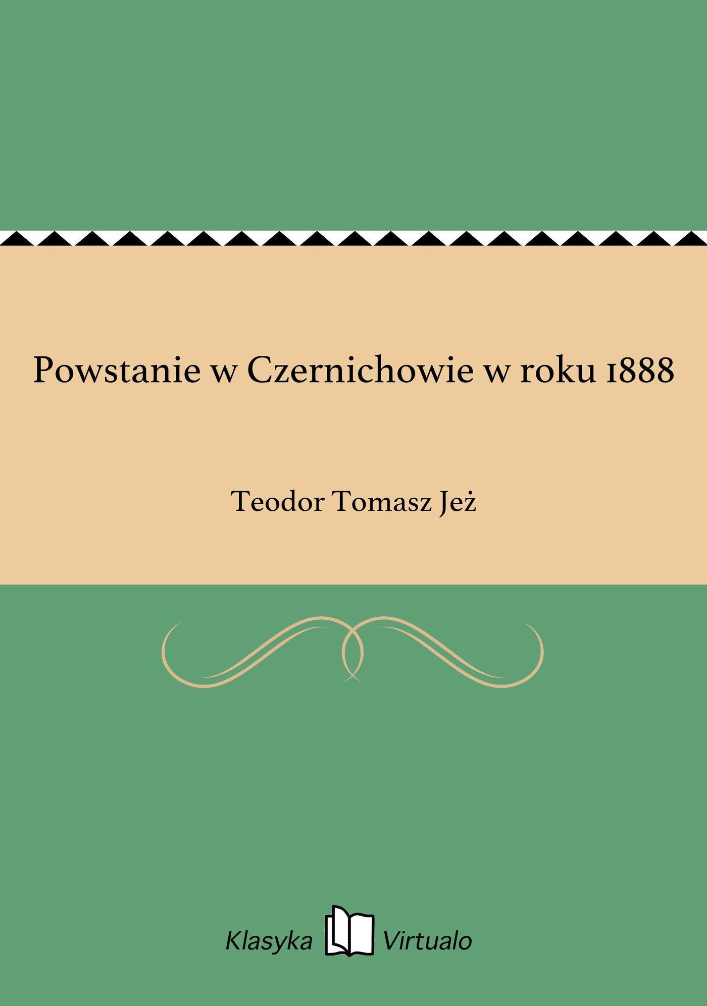 Powstanie w Czernichowie w roku 1888 - Ebook (Książka EPUB) do pobrania w formacie EPUB