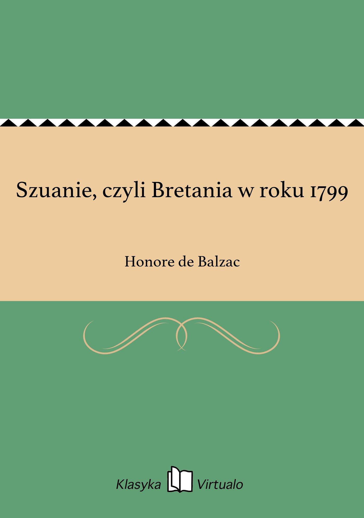 Szuanie, czyli Bretania w roku 1799 - Ebook (Książka EPUB) do pobrania w formacie EPUB