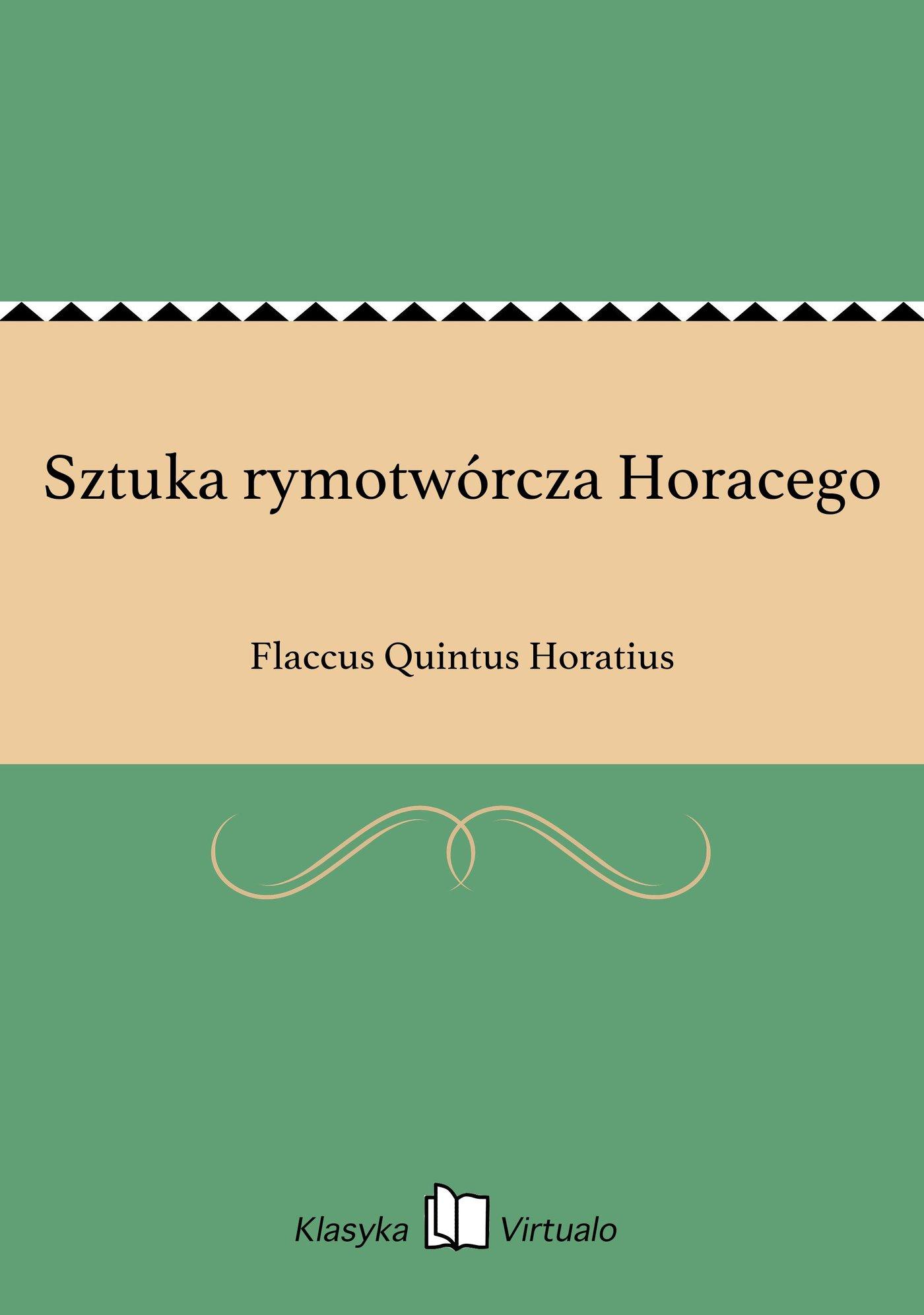 Sztuka rymotwórcza Horacego - Ebook (Książka EPUB) do pobrania w formacie EPUB