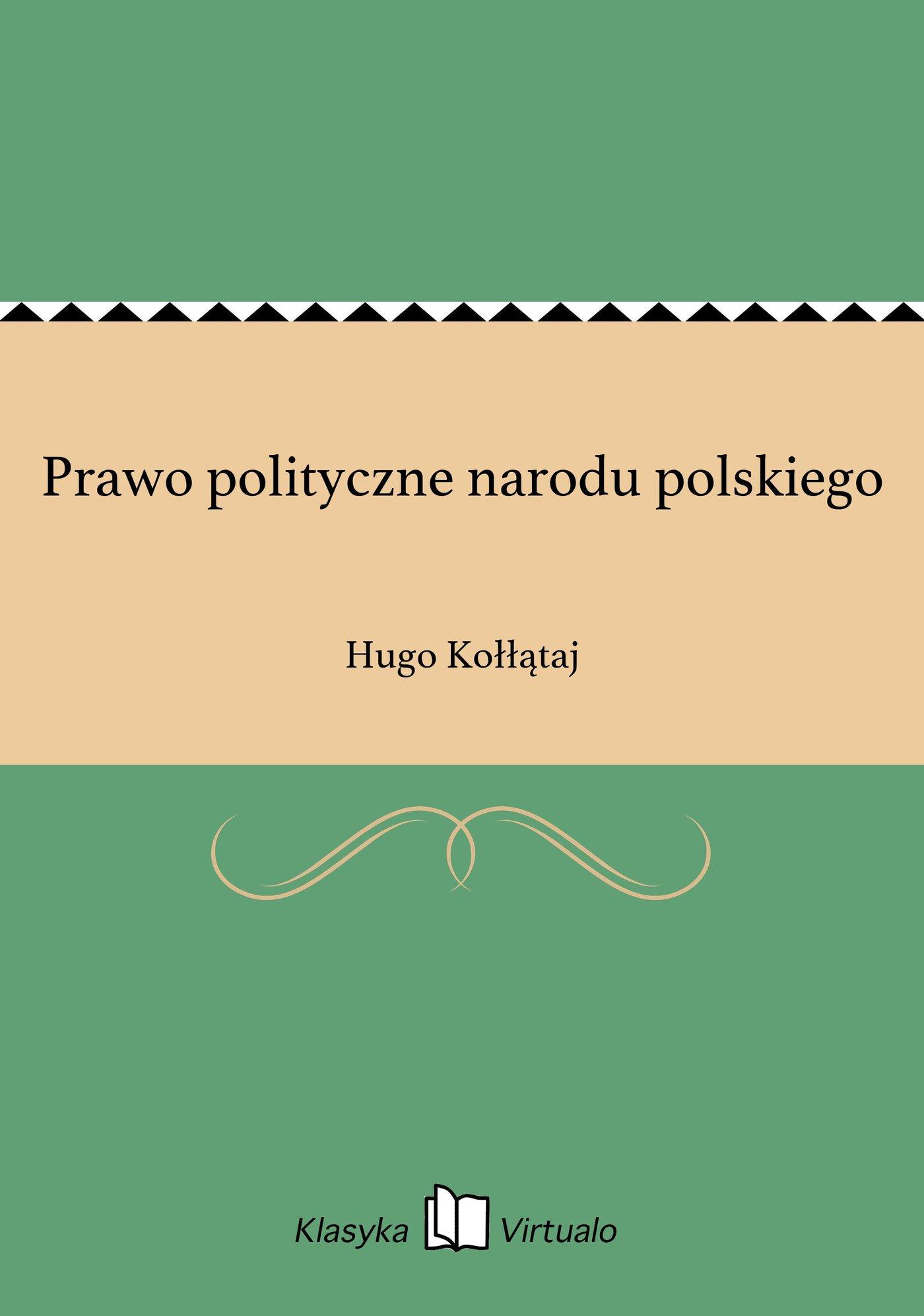 Prawo polityczne narodu polskiego - Ebook (Książka EPUB) do pobrania w formacie EPUB