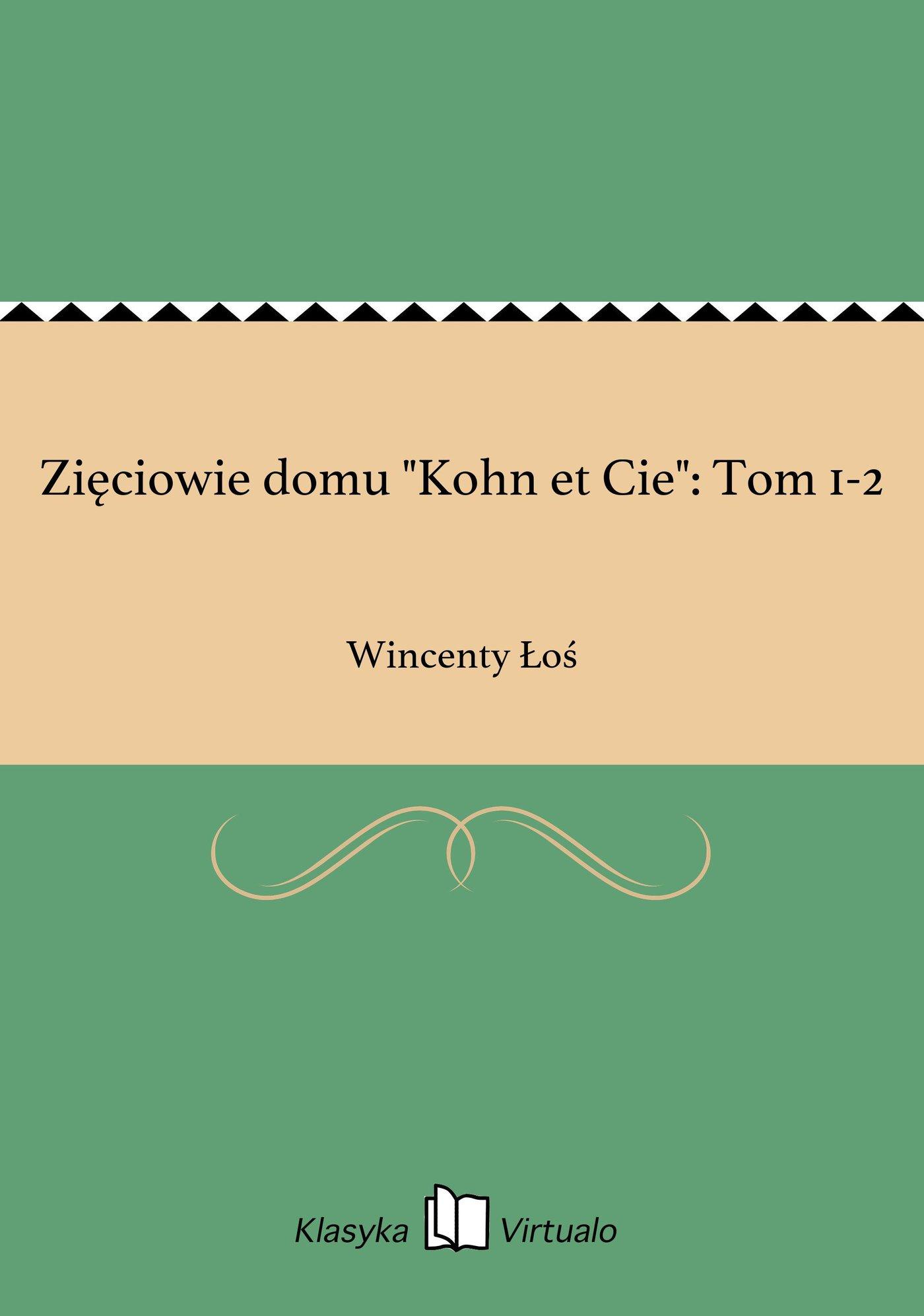 """Zięciowie domu """"Kohn et Cie"""": Tom 1-2 - Ebook (Książka EPUB) do pobrania w formacie EPUB"""