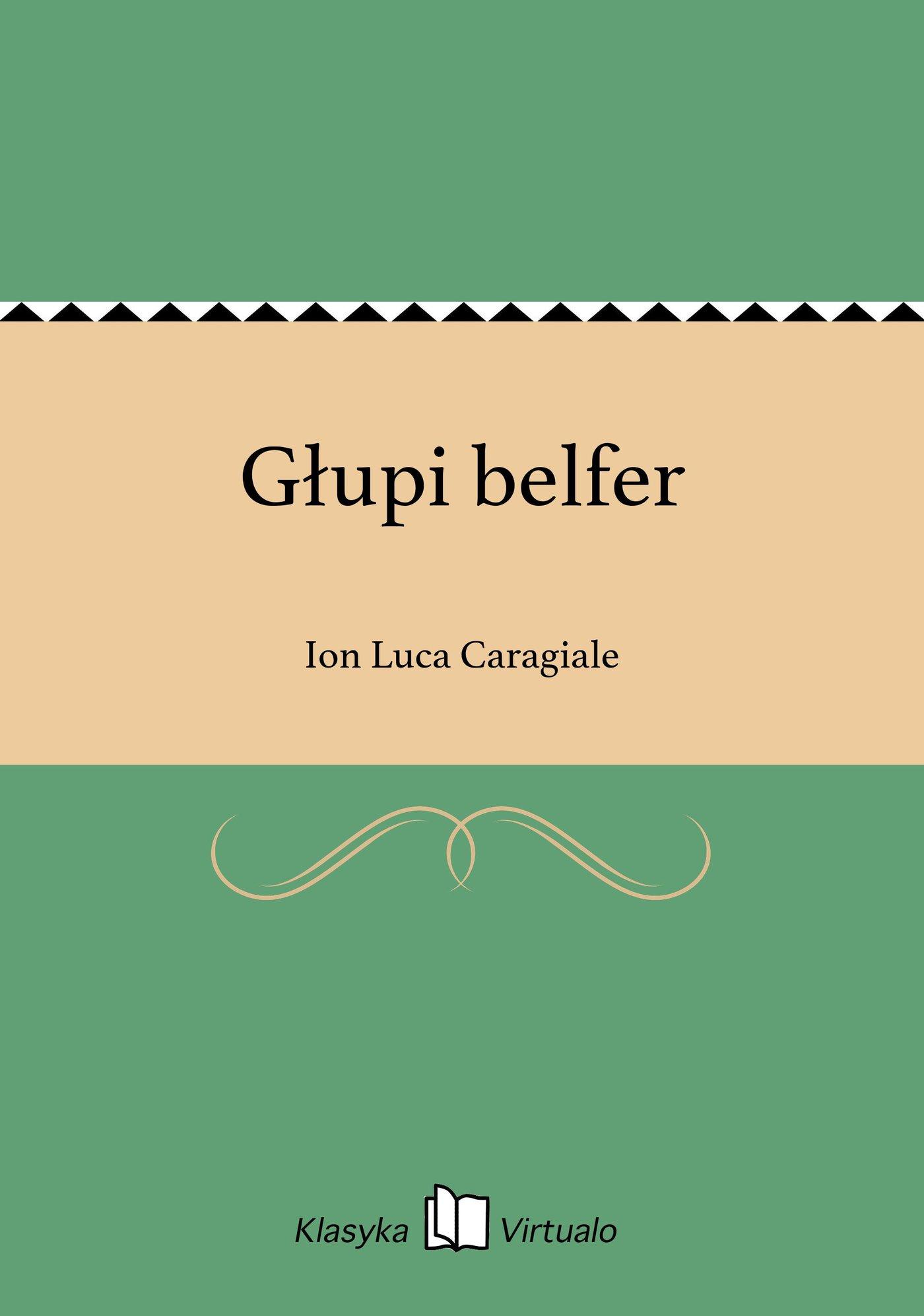 Głupi belfer - Ebook (Książka EPUB) do pobrania w formacie EPUB