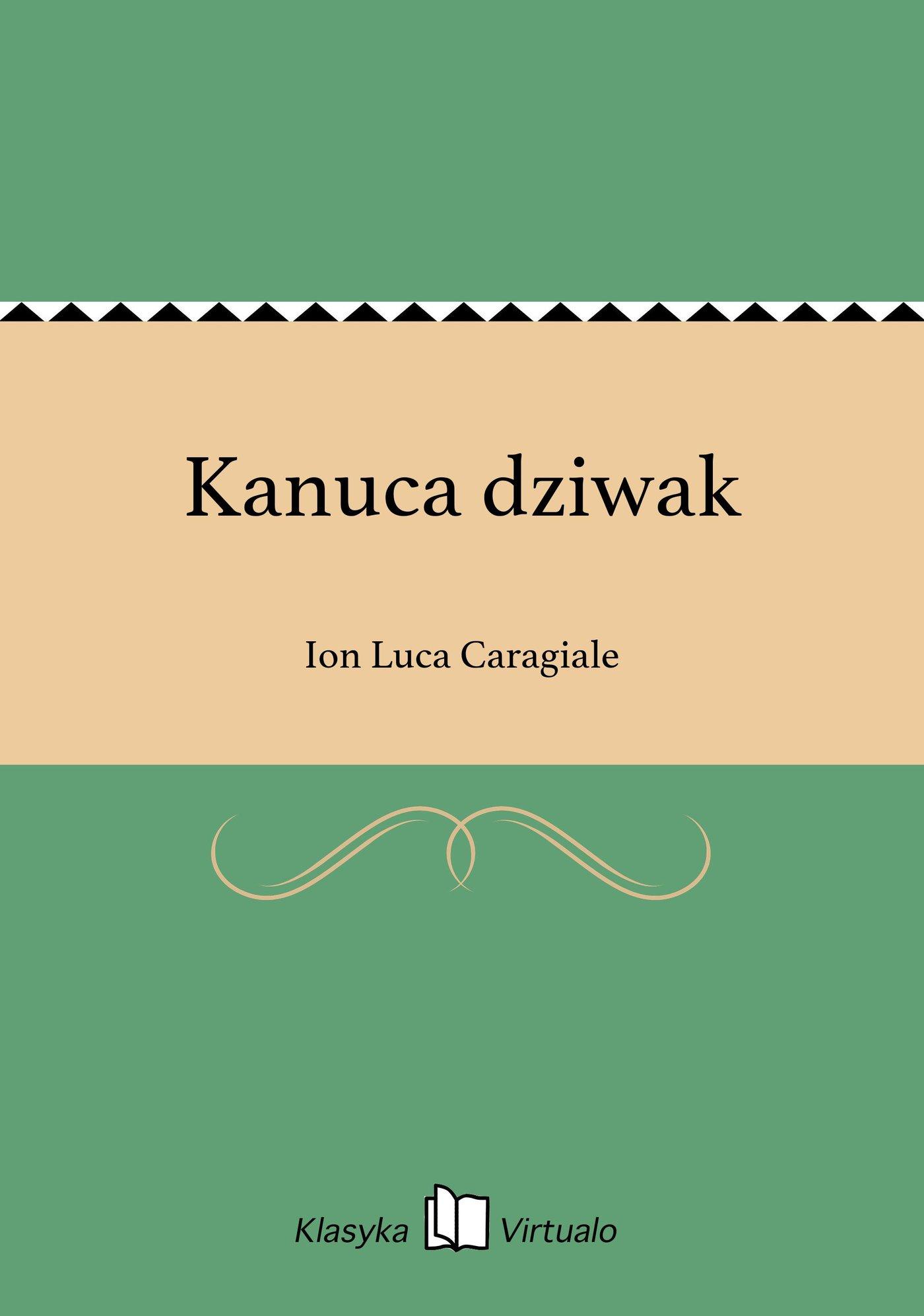 Kanuca dziwak - Ebook (Książka EPUB) do pobrania w formacie EPUB
