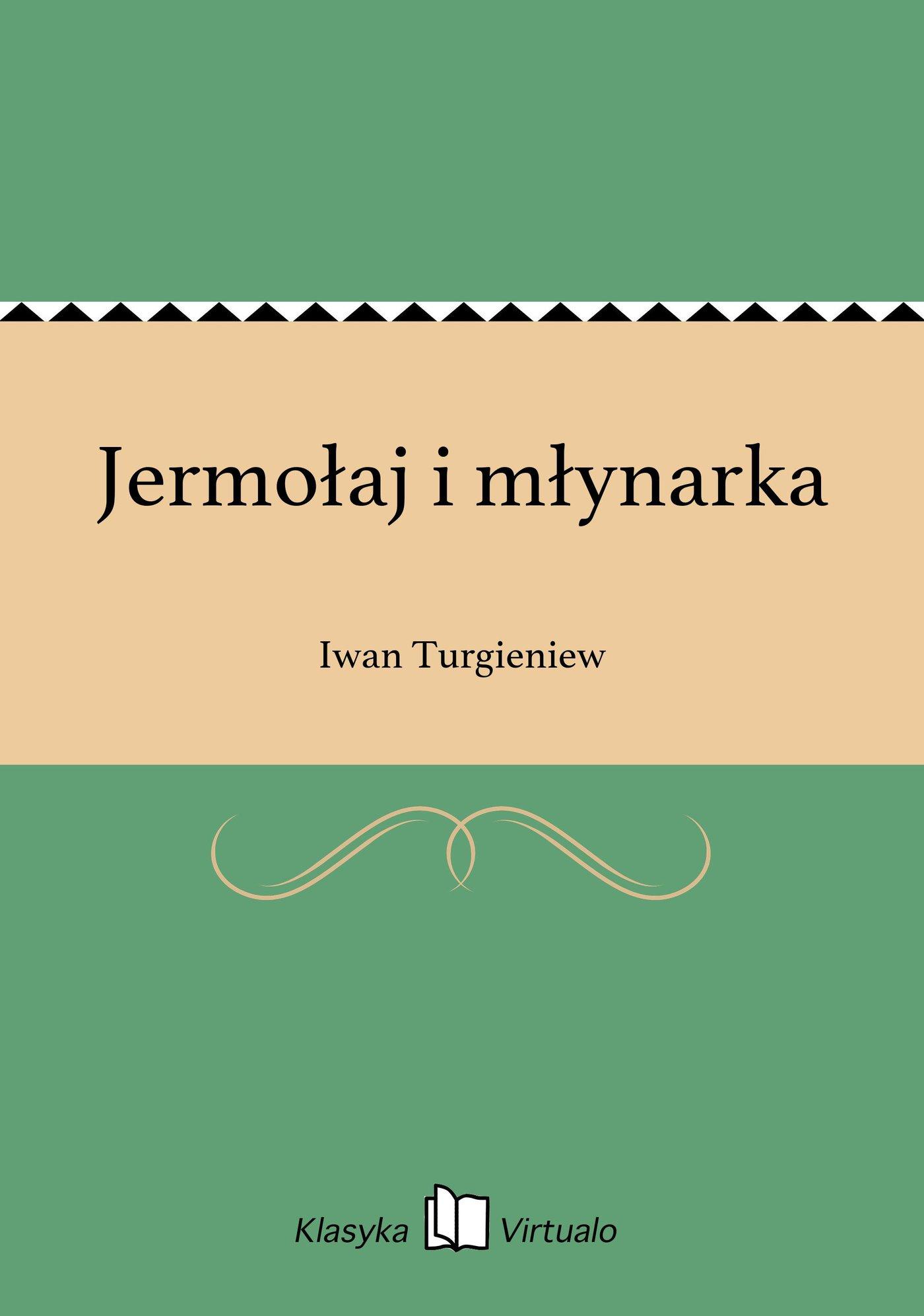 Jermołaj i młynarka - Ebook (Książka EPUB) do pobrania w formacie EPUB