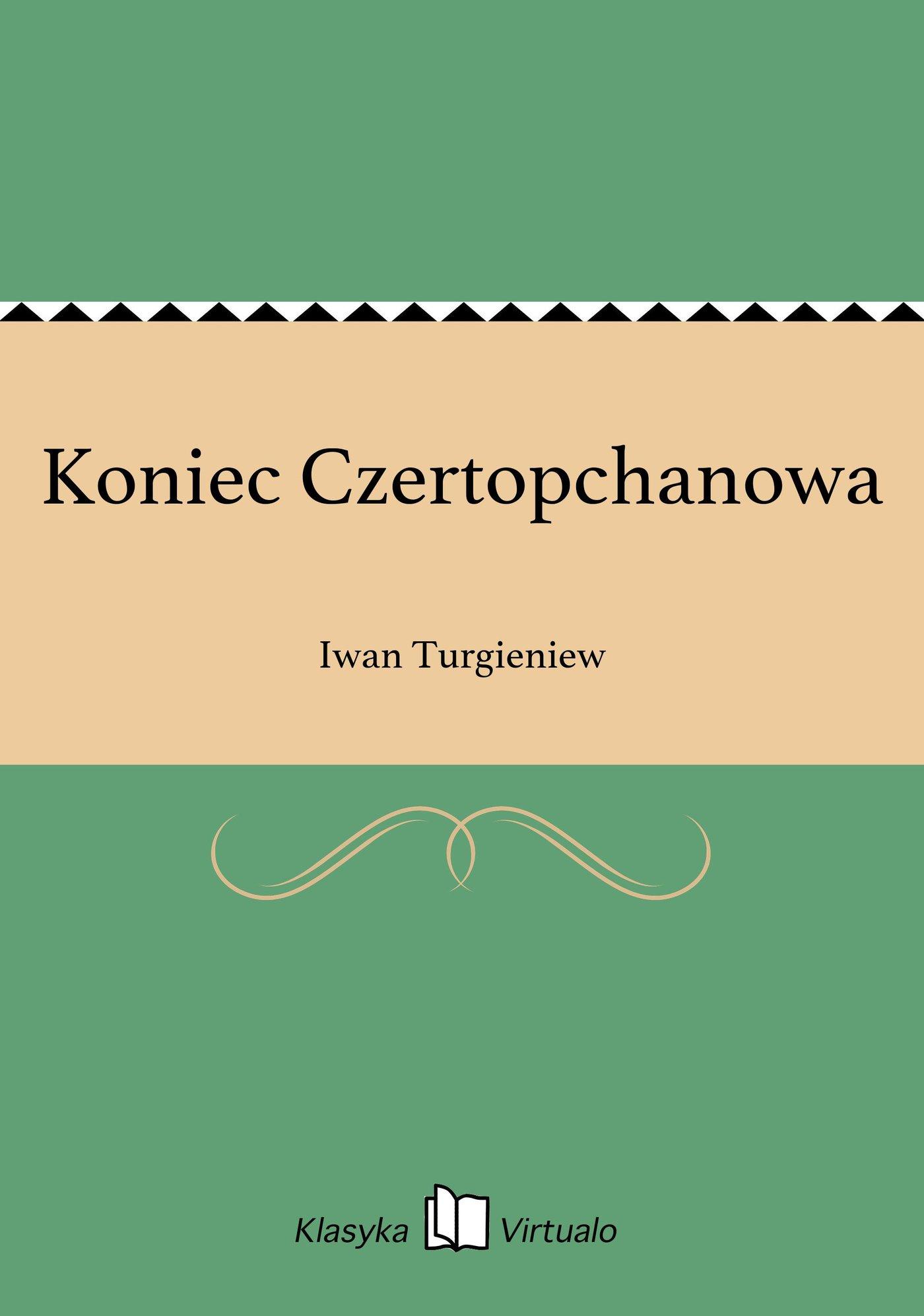 Koniec Czertopchanowa - Ebook (Książka EPUB) do pobrania w formacie EPUB