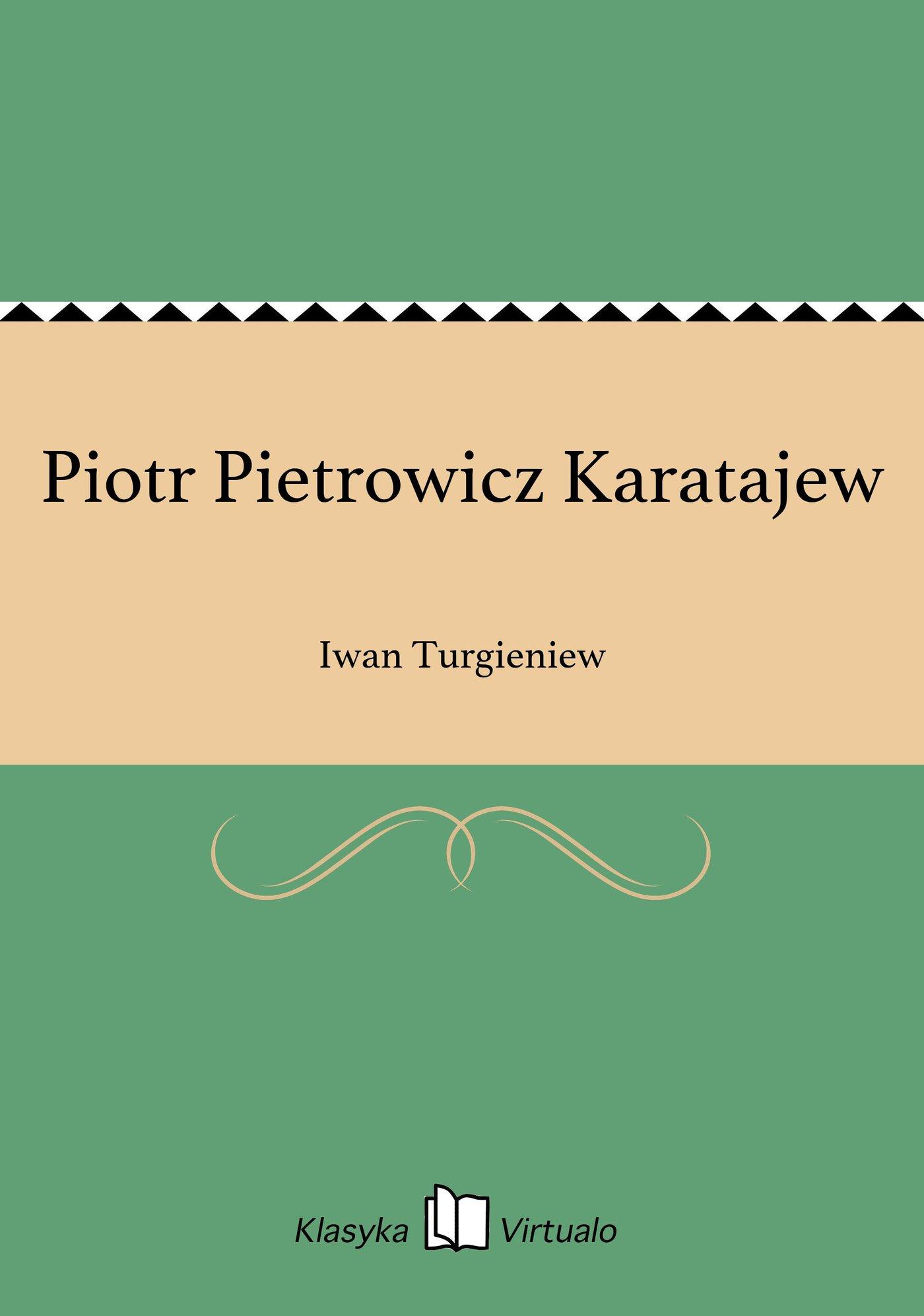 Piotr Pietrowicz Karatajew - Ebook (Książka EPUB) do pobrania w formacie EPUB