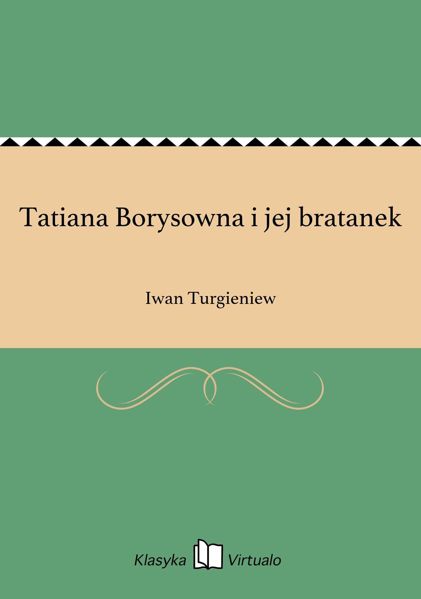 Tatiana Borysowna i jej bratanek - Ebook (Książka EPUB) do pobrania w formacie EPUB