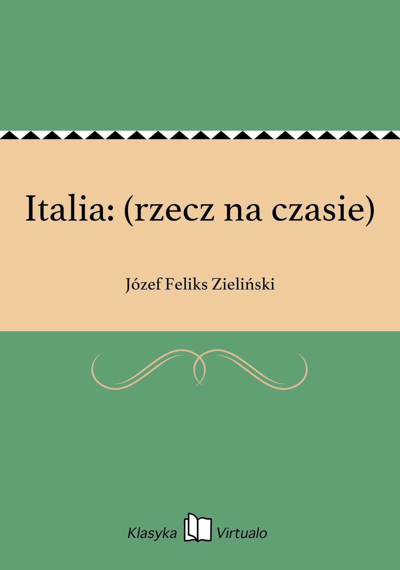 Italia: (rzecz na czasie) - Ebook (Książka EPUB) do pobrania w formacie EPUB