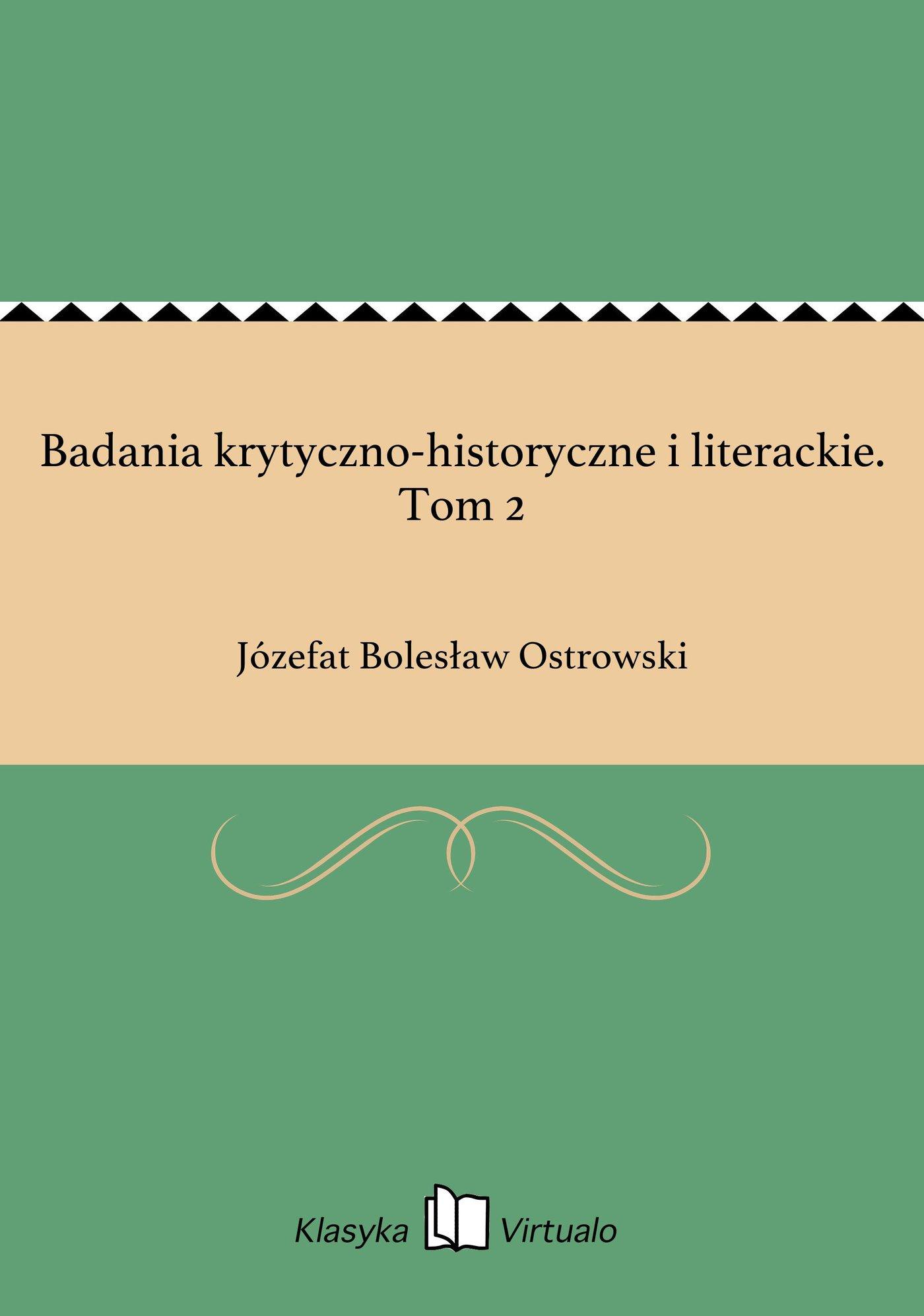 Badania krytyczno-historyczne i literackie. Tom 2 - Ebook (Książka EPUB) do pobrania w formacie EPUB