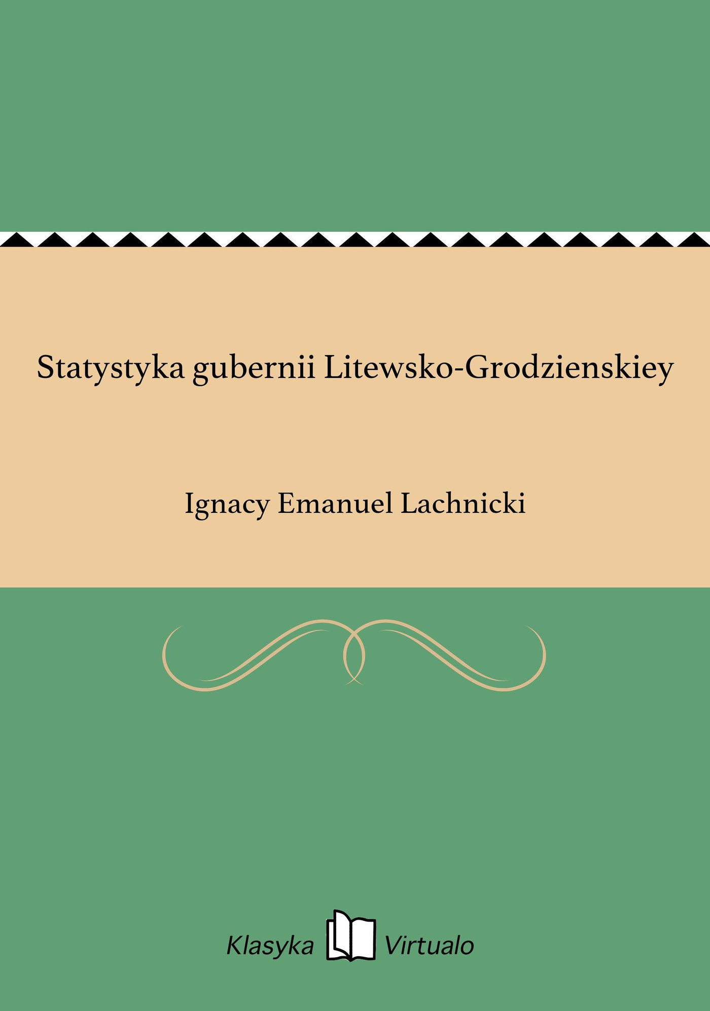 Statystyka gubernii Litewsko-Grodzienskiey - Ebook (Książka EPUB) do pobrania w formacie EPUB
