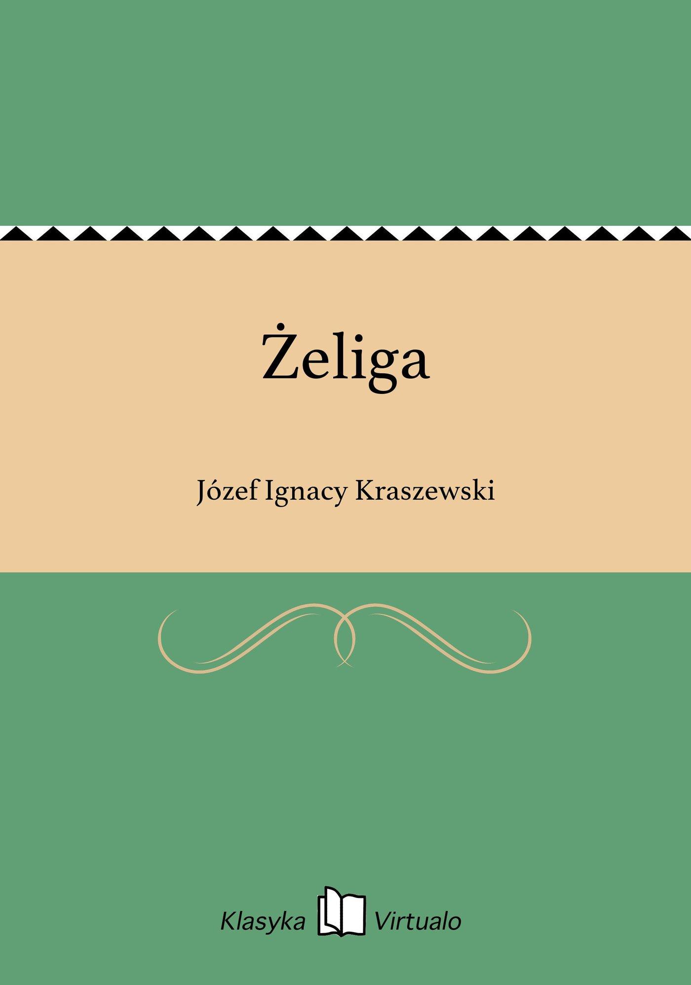 Żeliga - Ebook (Książka EPUB) do pobrania w formacie EPUB