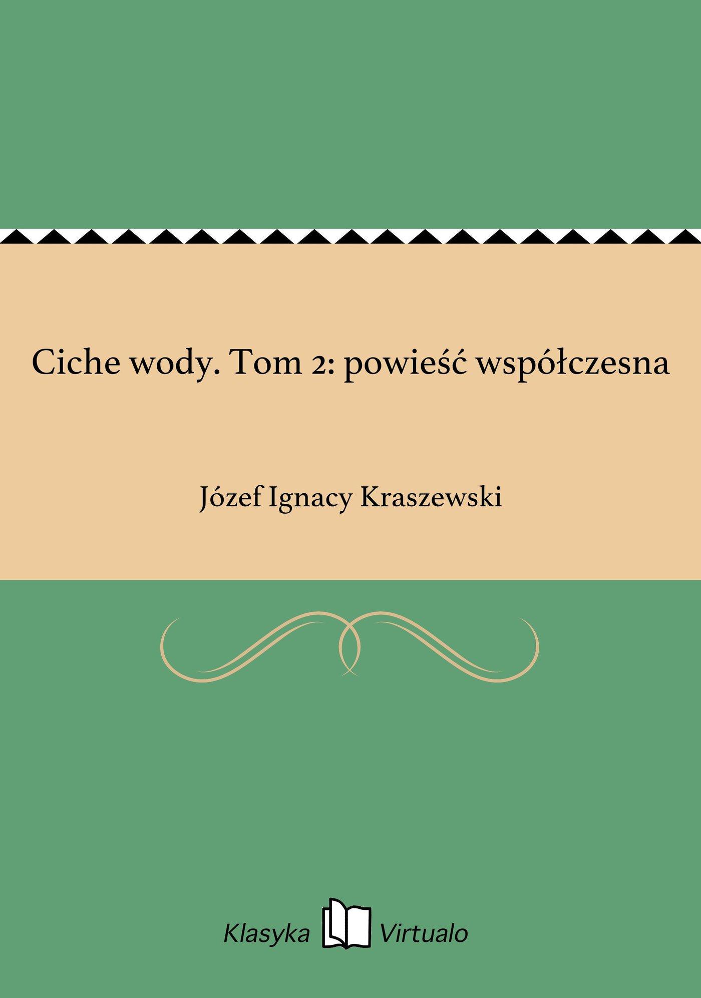 Ciche wody. Tom 2: powieść współczesna - Ebook (Książka EPUB) do pobrania w formacie EPUB