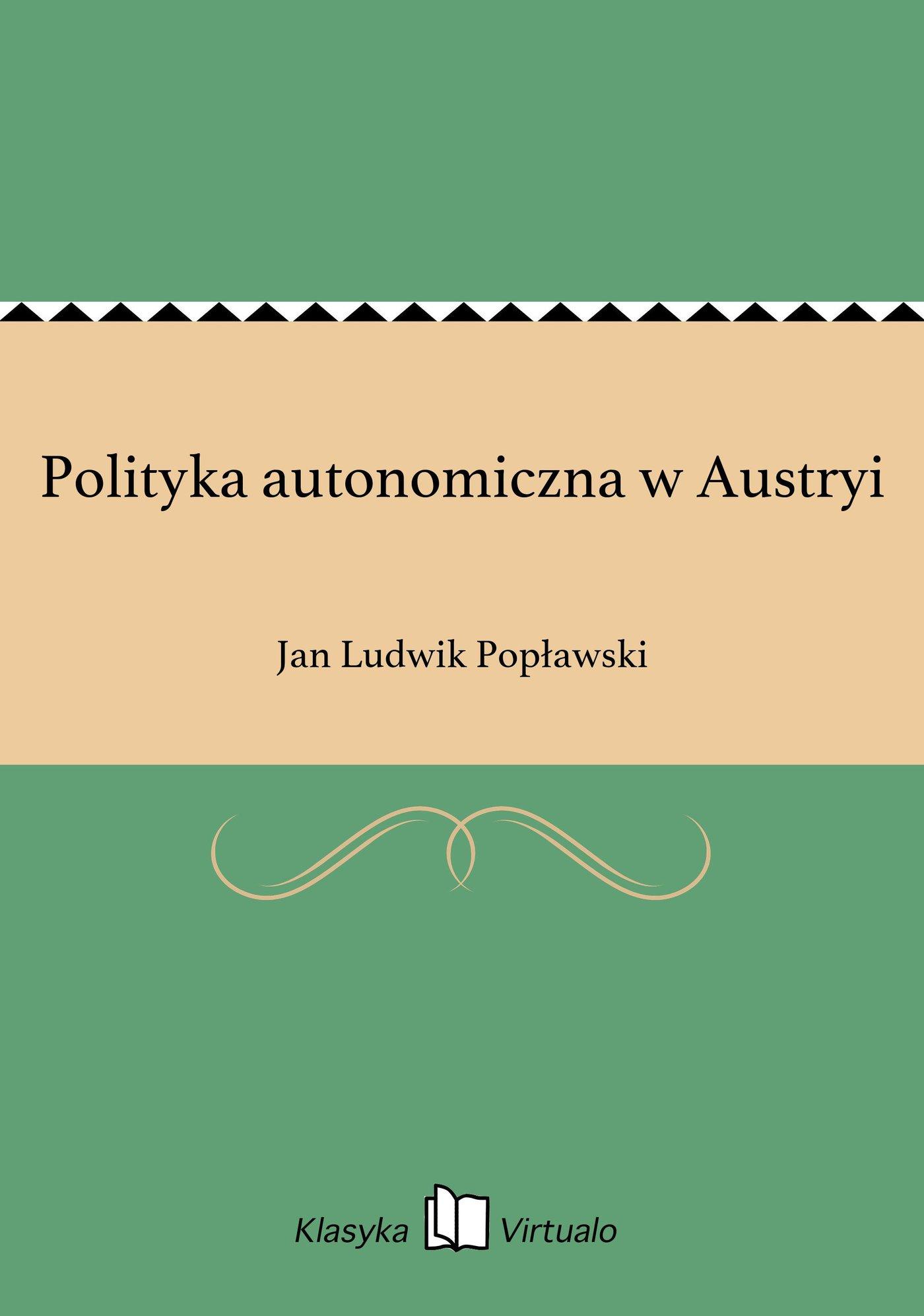 Polityka autonomiczna w Austryi - Ebook (Książka EPUB) do pobrania w formacie EPUB