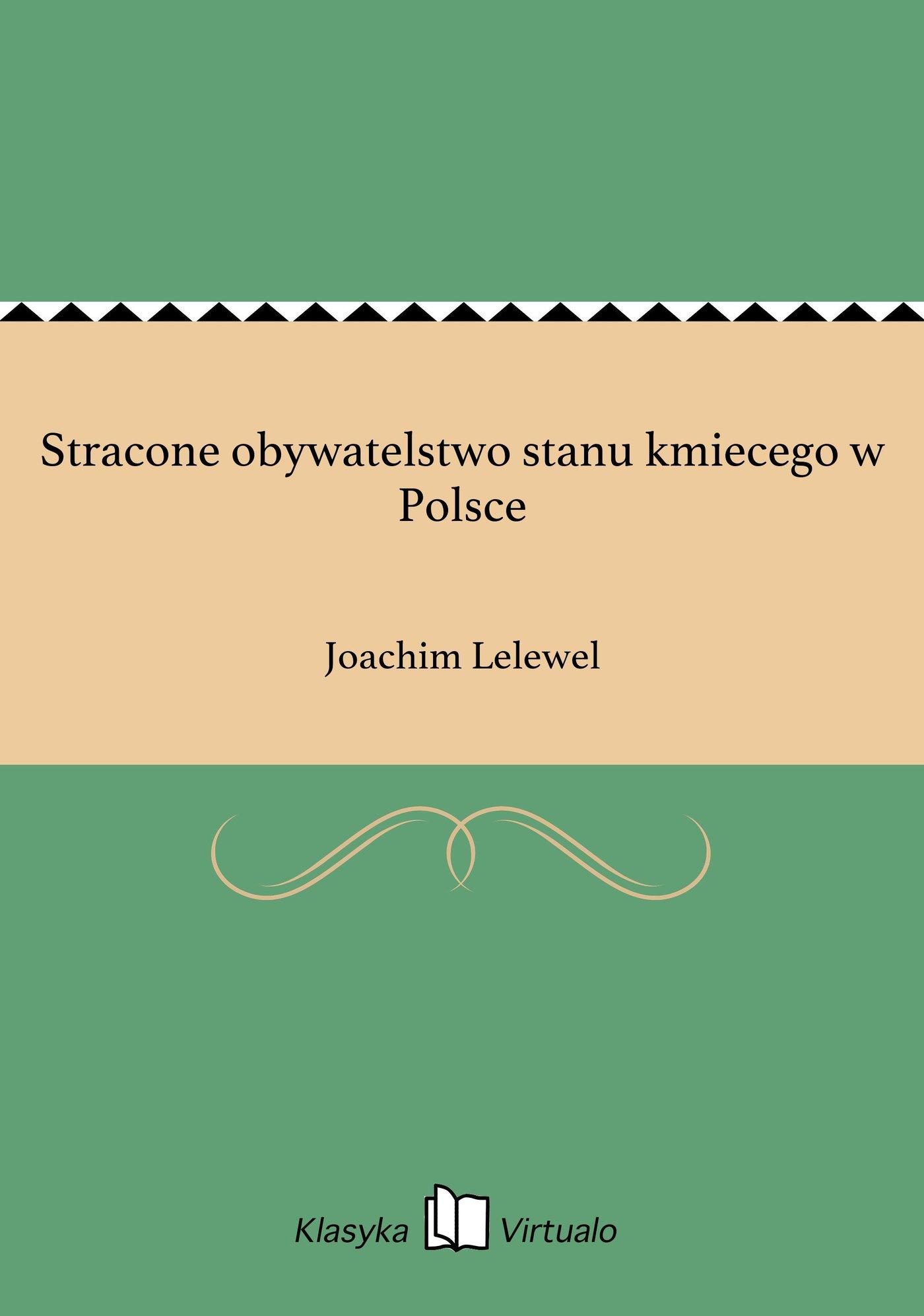 Stracone obywatelstwo stanu kmiecego w Polsce - Ebook (Książka EPUB) do pobrania w formacie EPUB