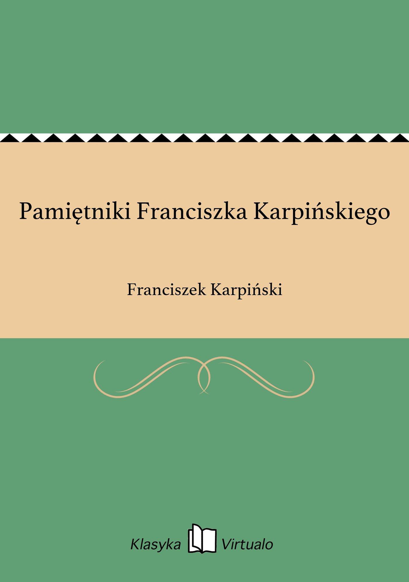 Pamiętniki Franciszka Karpińskiego - Ebook (Książka EPUB) do pobrania w formacie EPUB