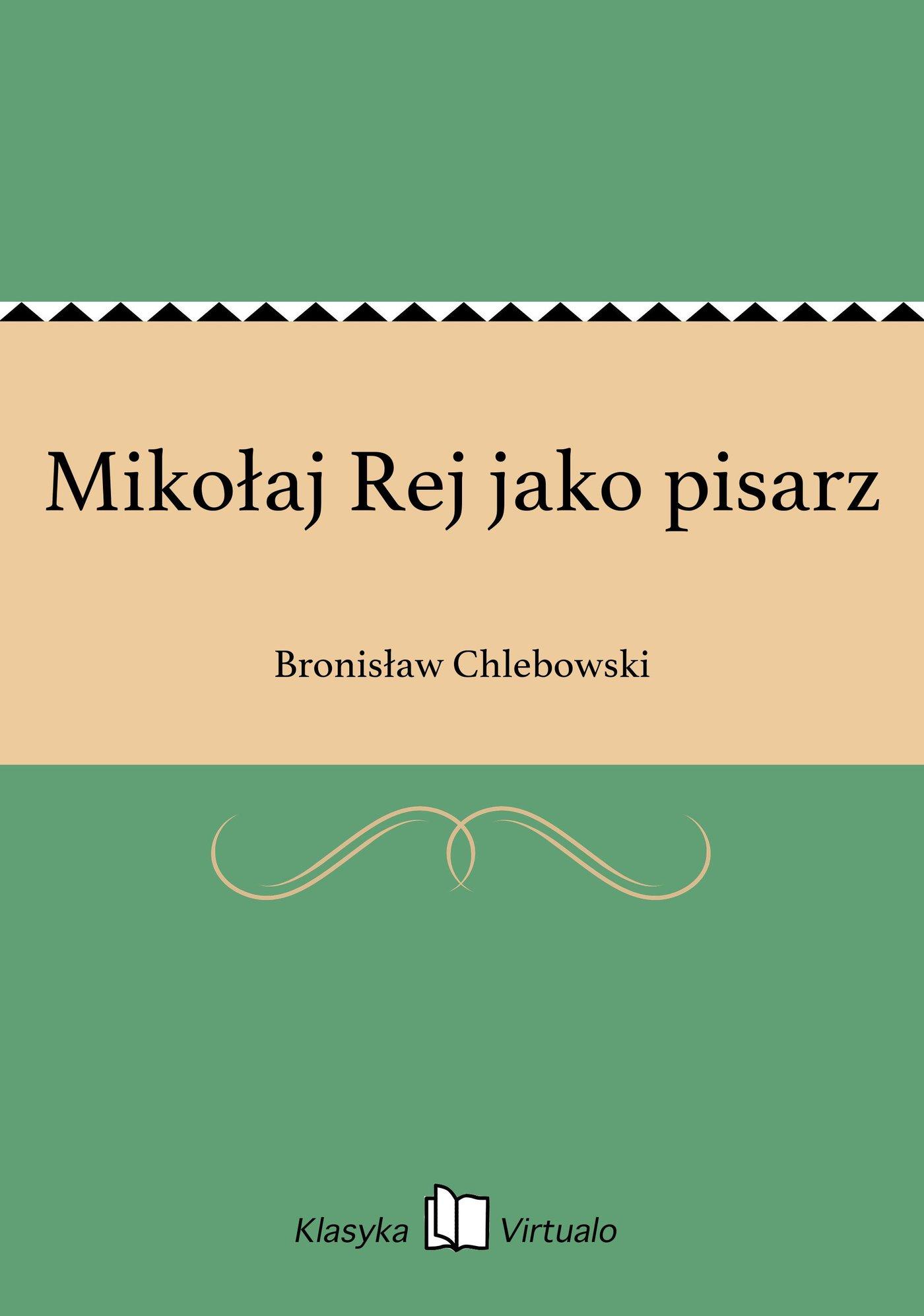 Mikołaj Rej jako pisarz - Ebook (Książka EPUB) do pobrania w formacie EPUB