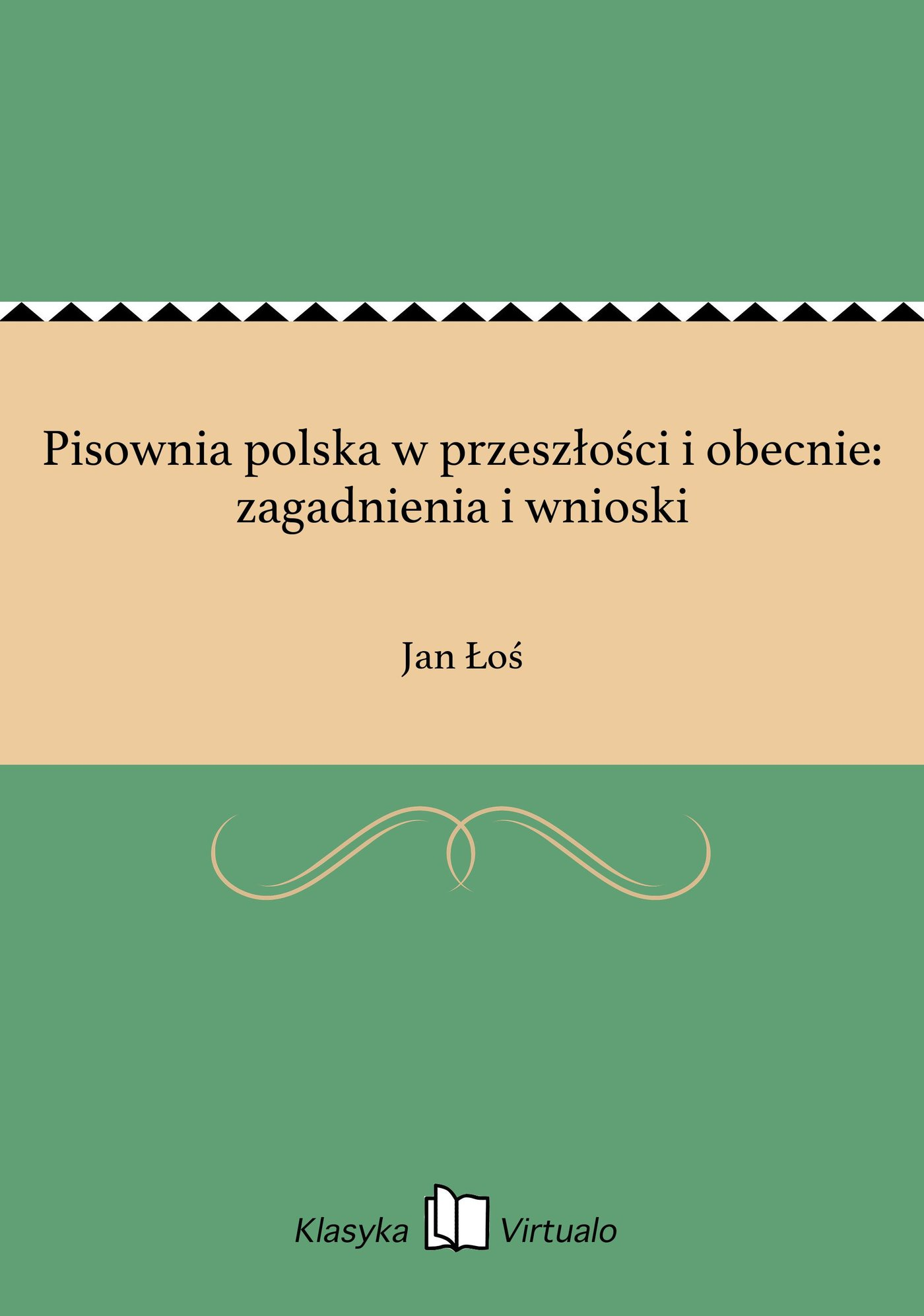 Pisownia polska w przeszłości i obecnie: zagadnienia i wnioski - Ebook (Książka EPUB) do pobrania w formacie EPUB