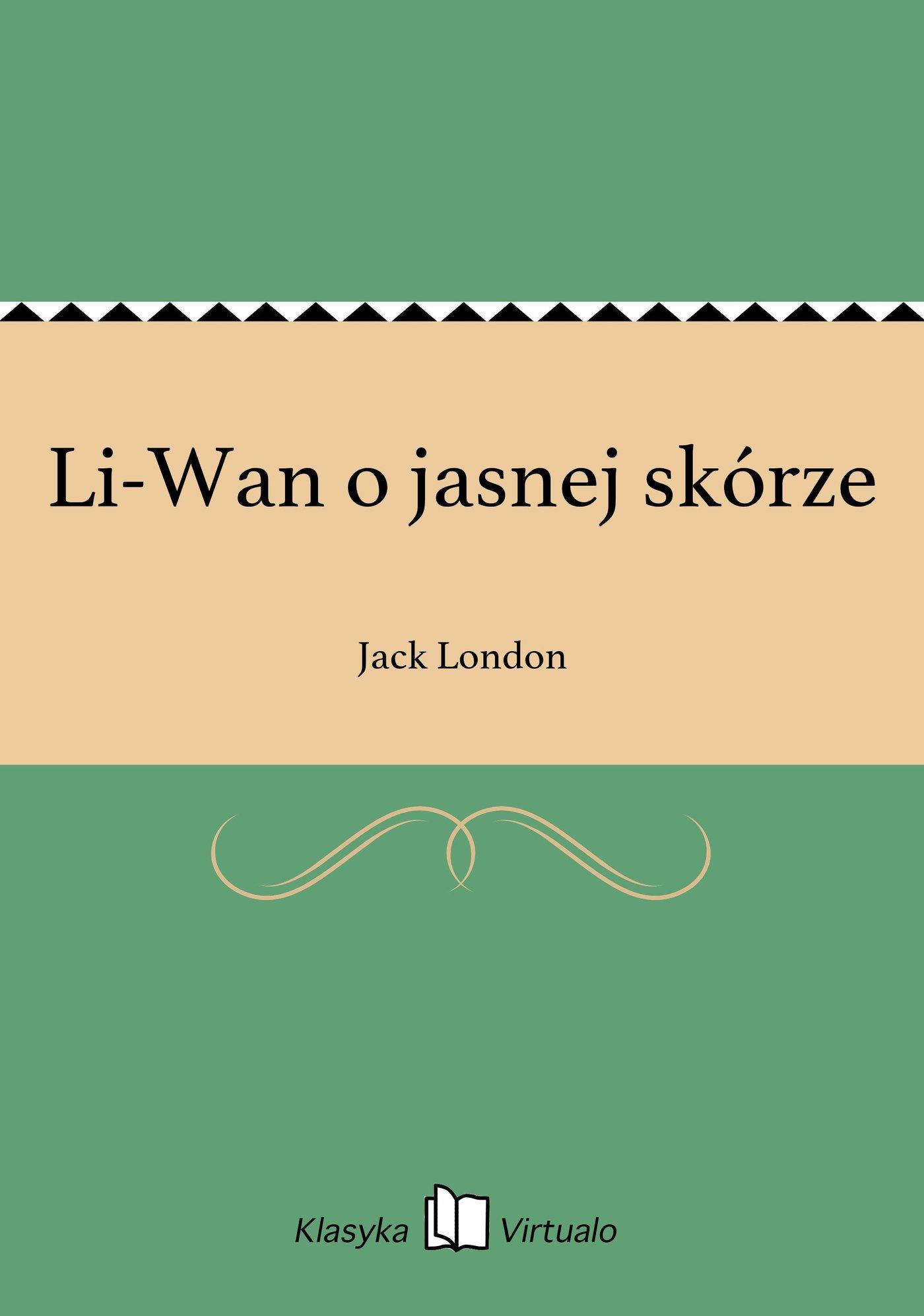 Li-Wan o jasnej skórze - Ebook (Książka EPUB) do pobrania w formacie EPUB
