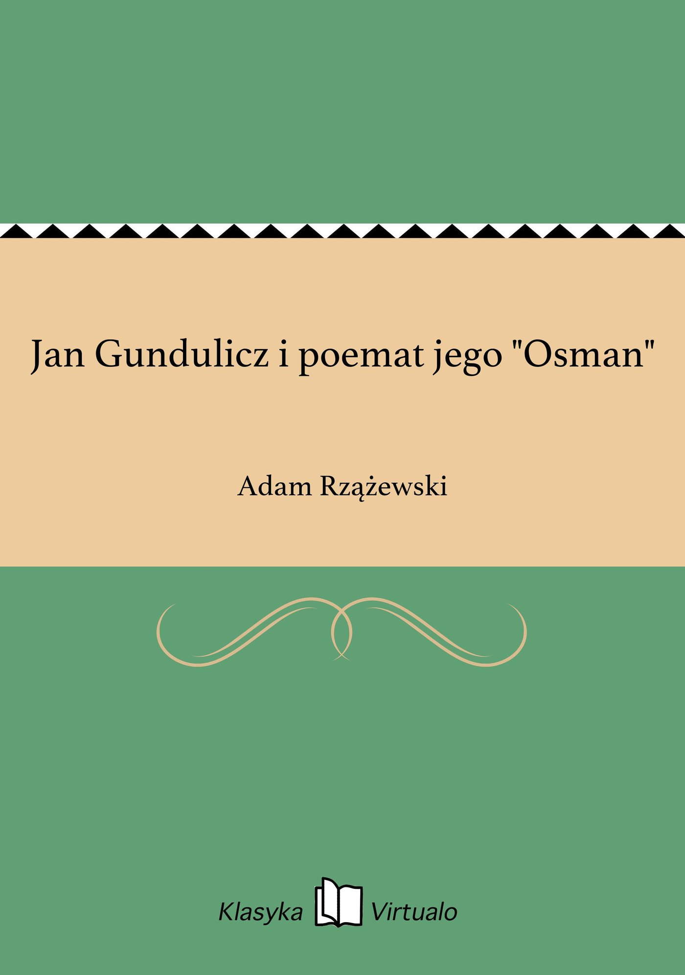 """Jan Gundulicz i poemat jego """"Osman"""" - Ebook (Książka EPUB) do pobrania w formacie EPUB"""
