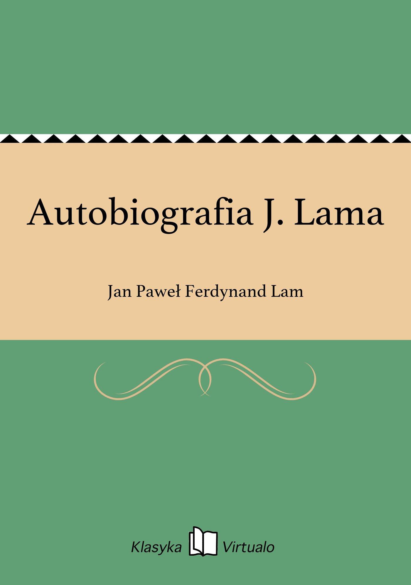 Autobiografia J. Lama - Ebook (Książka EPUB) do pobrania w formacie EPUB