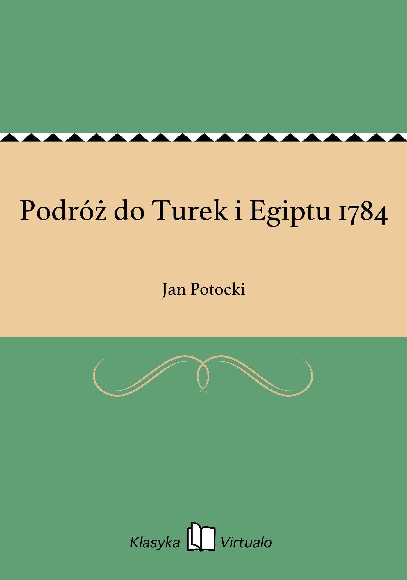 Podróż do Turek i Egiptu 1784 - Ebook (Książka EPUB) do pobrania w formacie EPUB