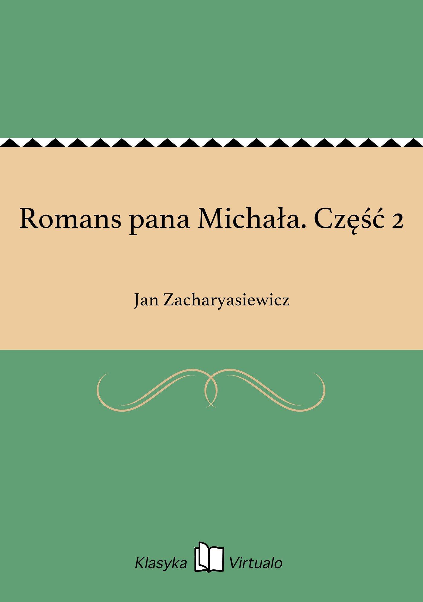 Romans pana Michała. Część 2 - Ebook (Książka EPUB) do pobrania w formacie EPUB