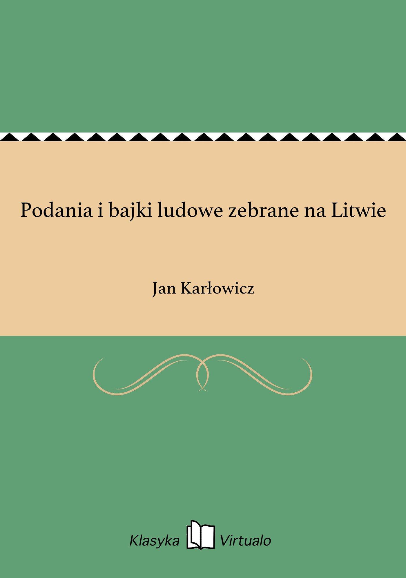Podania i bajki ludowe zebrane na Litwie - Ebook (Książka EPUB) do pobrania w formacie EPUB
