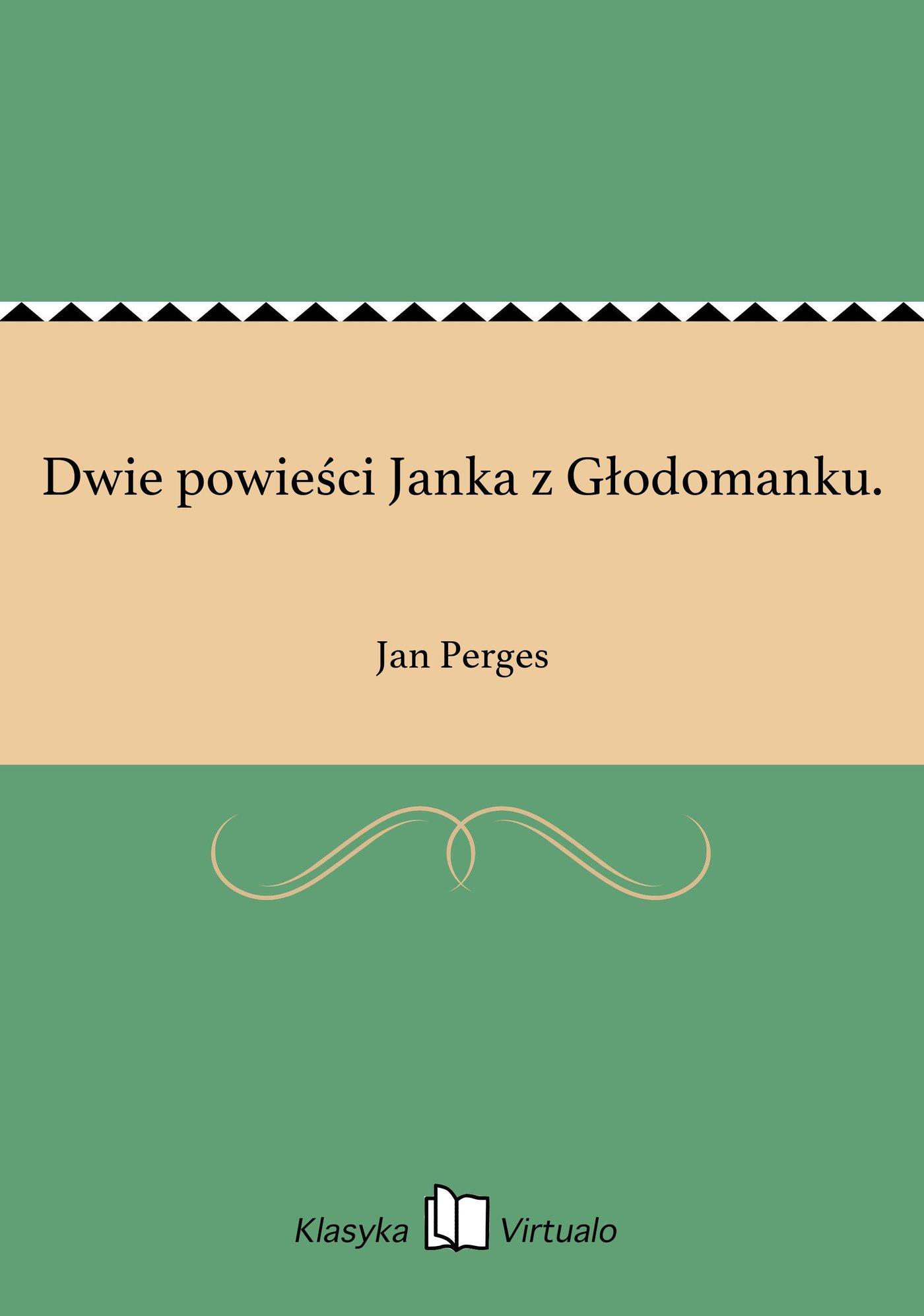 Dwie powieści Janka z Głodomanku. - Ebook (Książka EPUB) do pobrania w formacie EPUB