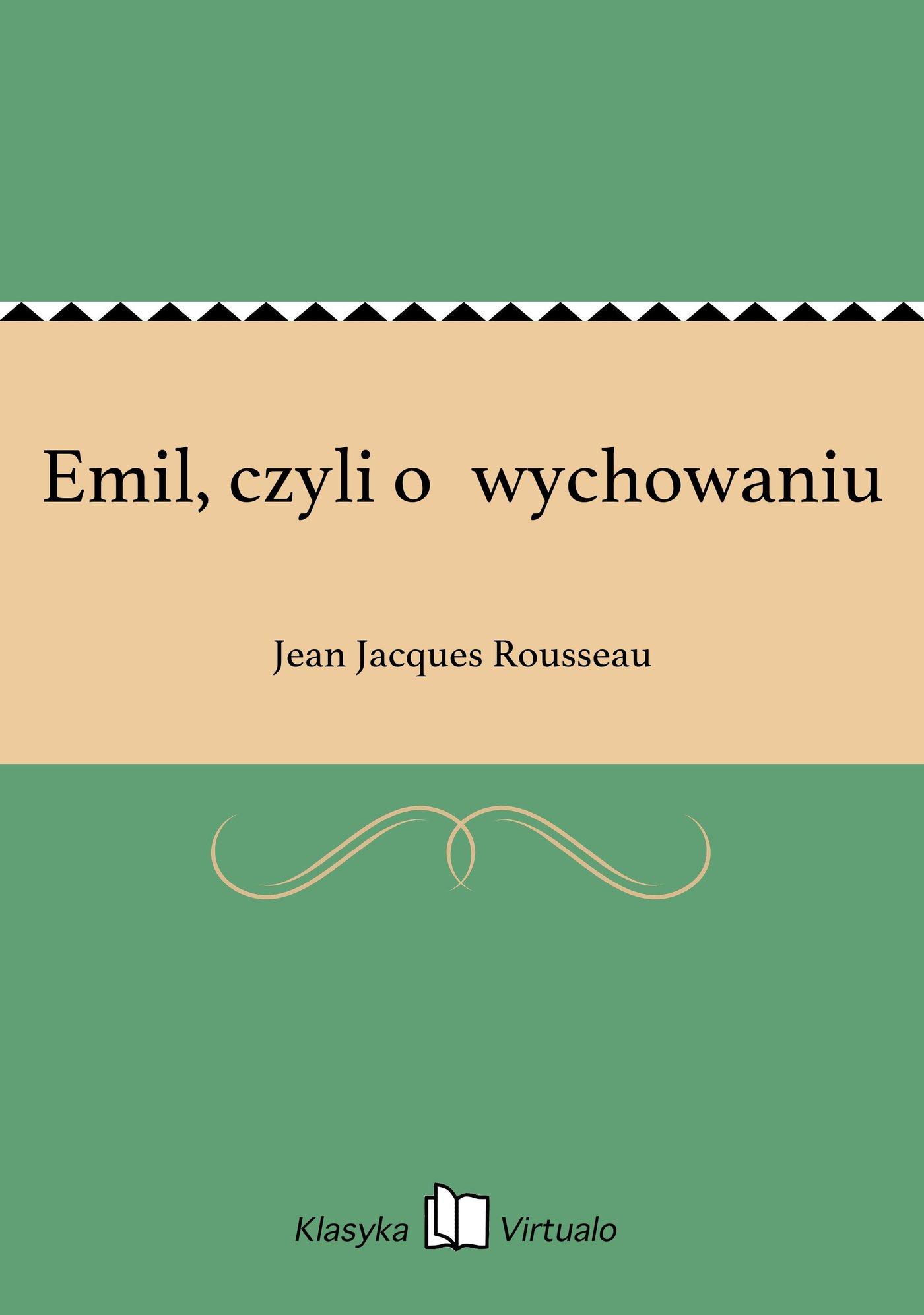 Emil, czyli owychowaniu - Ebook (Książka EPUB) do pobrania w formacie EPUB