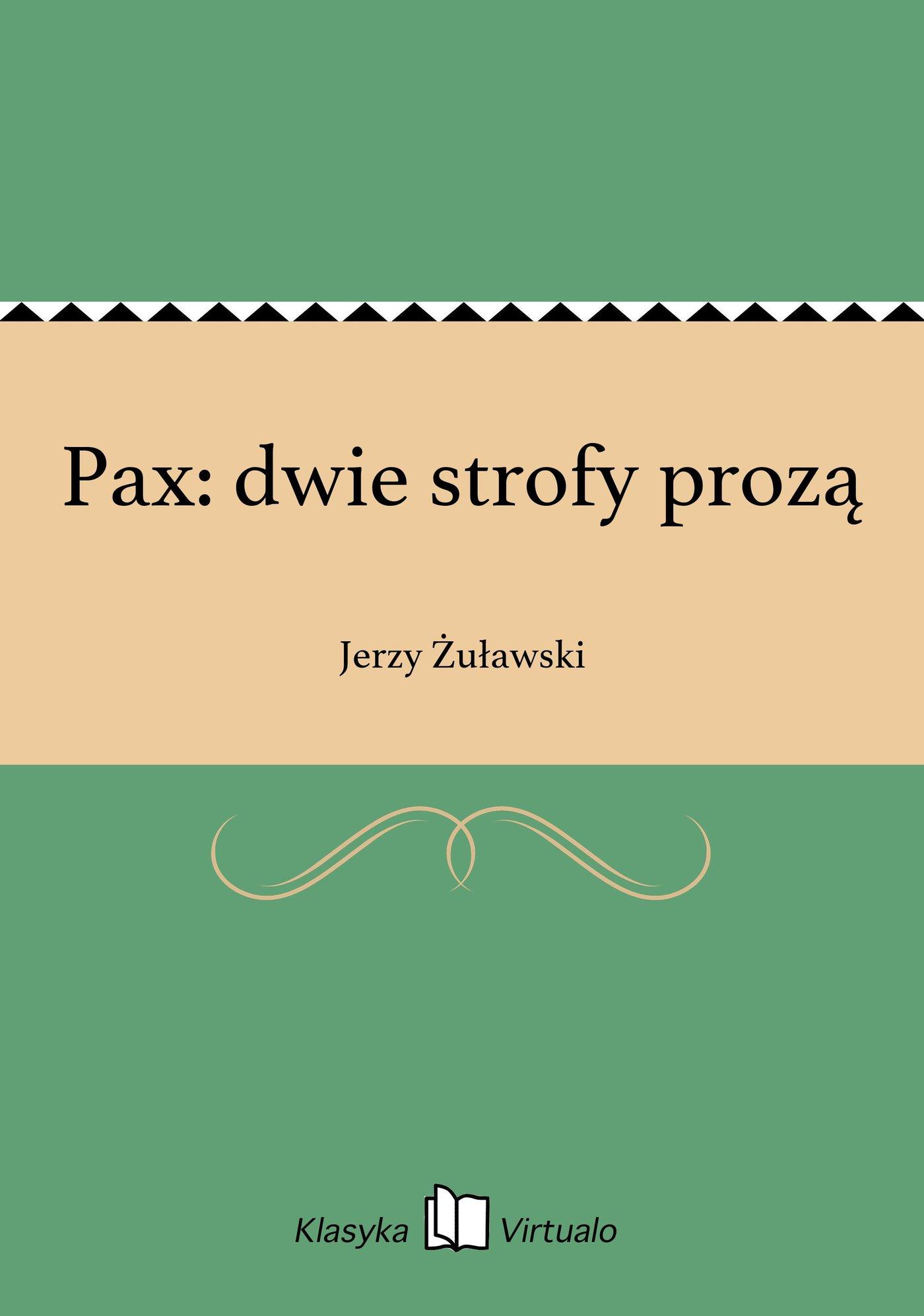 Pax: dwie strofy prozą - Ebook (Książka EPUB) do pobrania w formacie EPUB