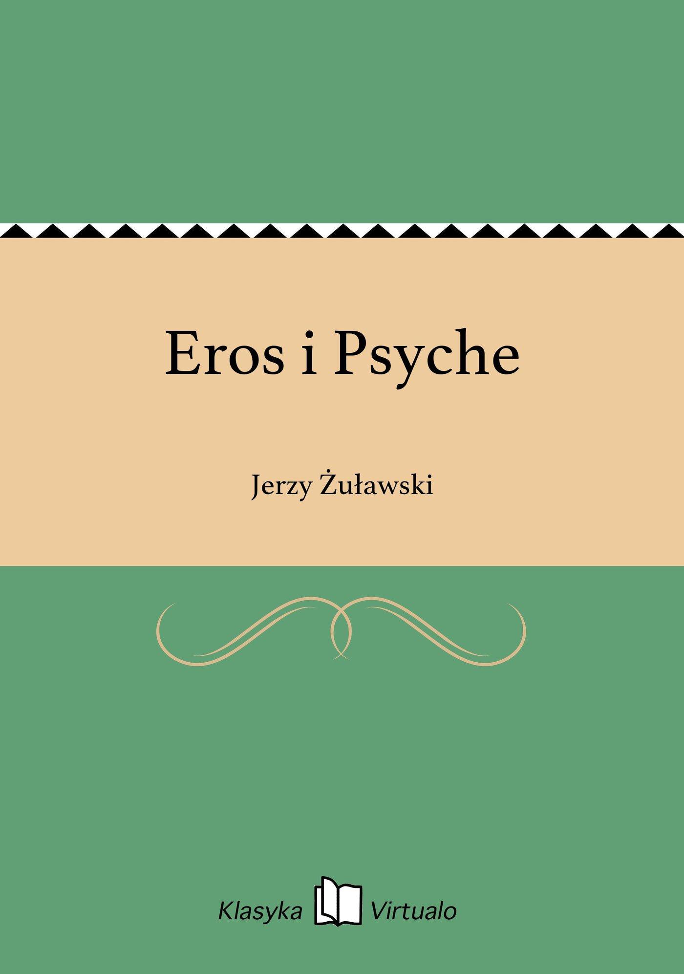 Eros i Psyche - Ebook (Książka EPUB) do pobrania w formacie EPUB