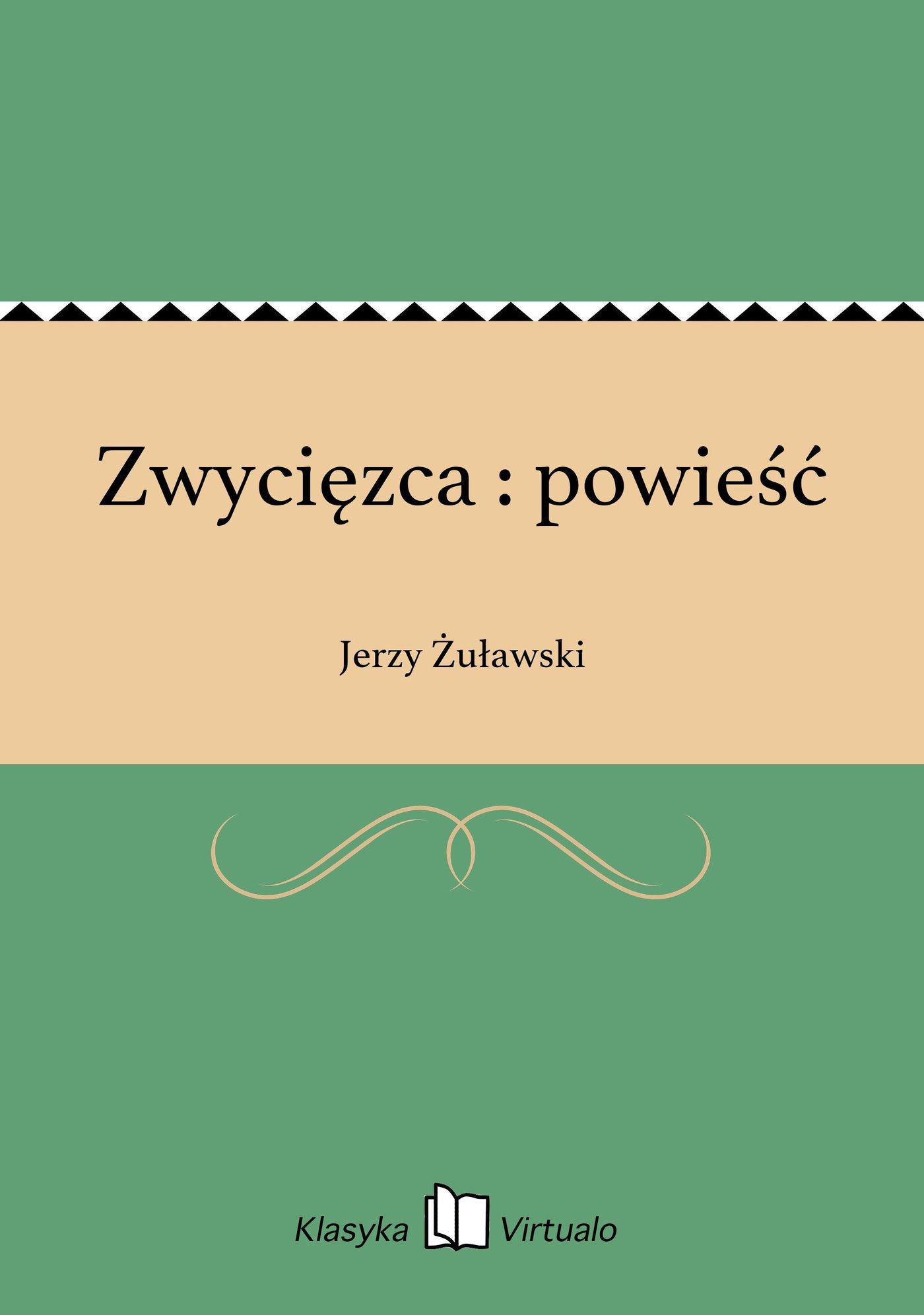 Zwycięzca : powieść - Ebook (Książka EPUB) do pobrania w formacie EPUB