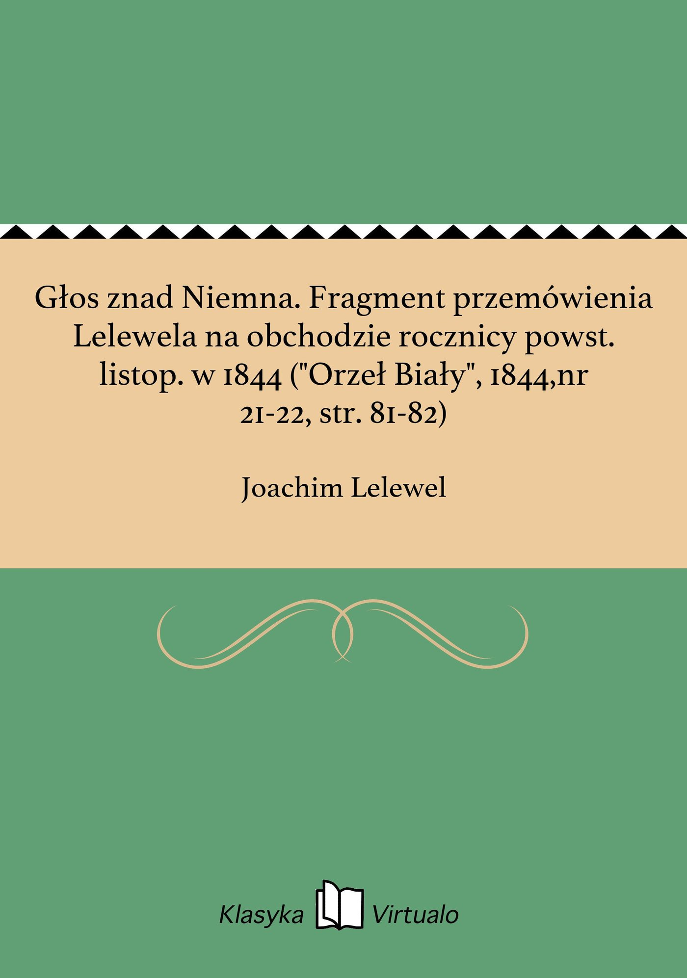 """Głos znad Niemna. Fragment przemówienia Lelewela na obchodzie rocznicy powst. listop. w 1844 (""""Orzeł Biały"""", 1844,nr 21-22, str. 81-82) - Ebook (Książka EPUB) do pobrania w formacie EPUB"""