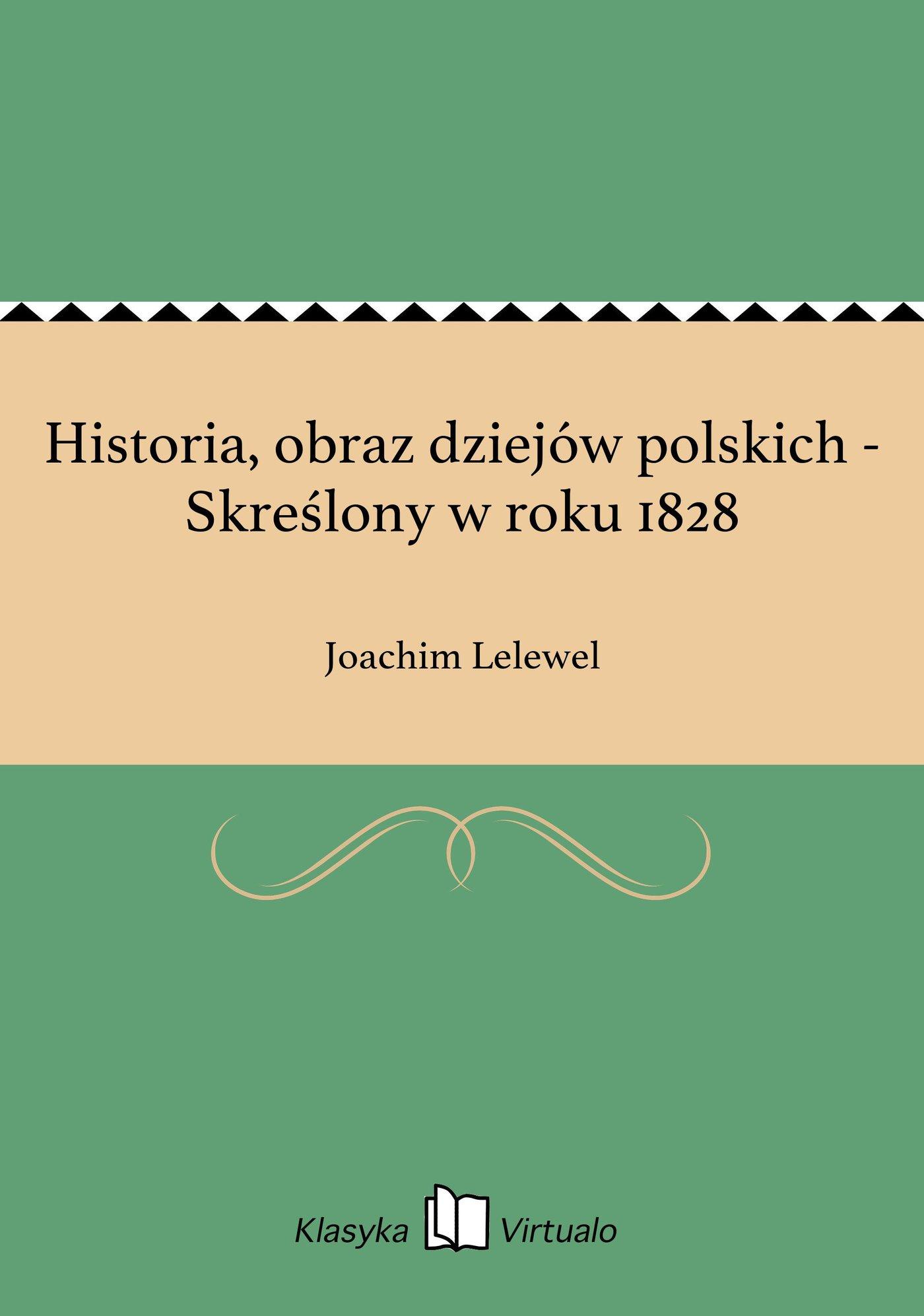 Historia, obraz dziejów polskich - Skreślony w roku 1828 - Ebook (Książka EPUB) do pobrania w formacie EPUB