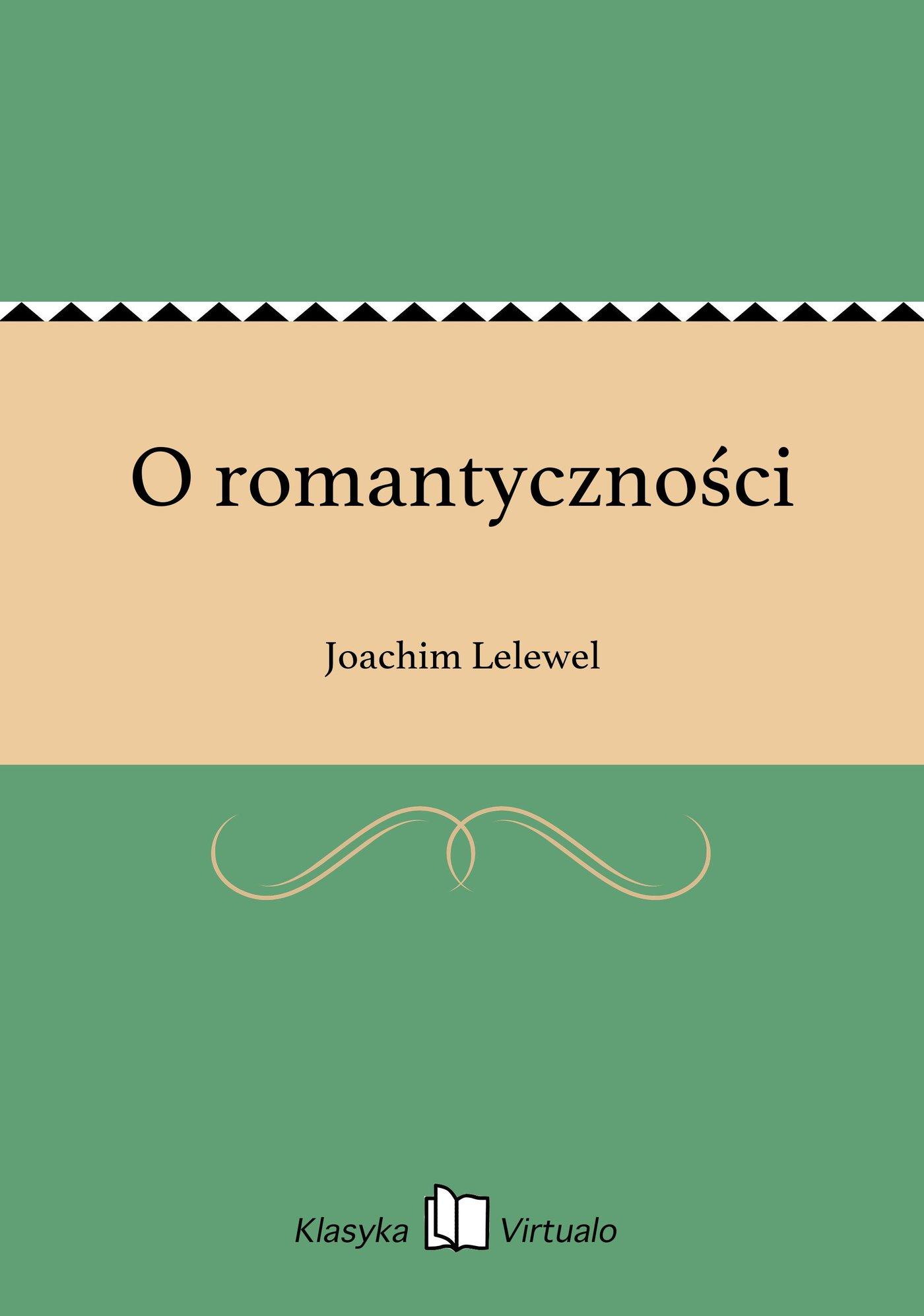 O romantyczności - Ebook (Książka EPUB) do pobrania w formacie EPUB