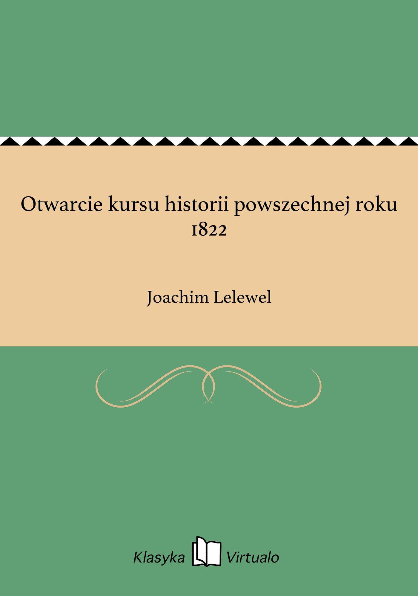 Otwarcie kursu historii powszechnej roku 1822 - Ebook (Książka EPUB) do pobrania w formacie EPUB