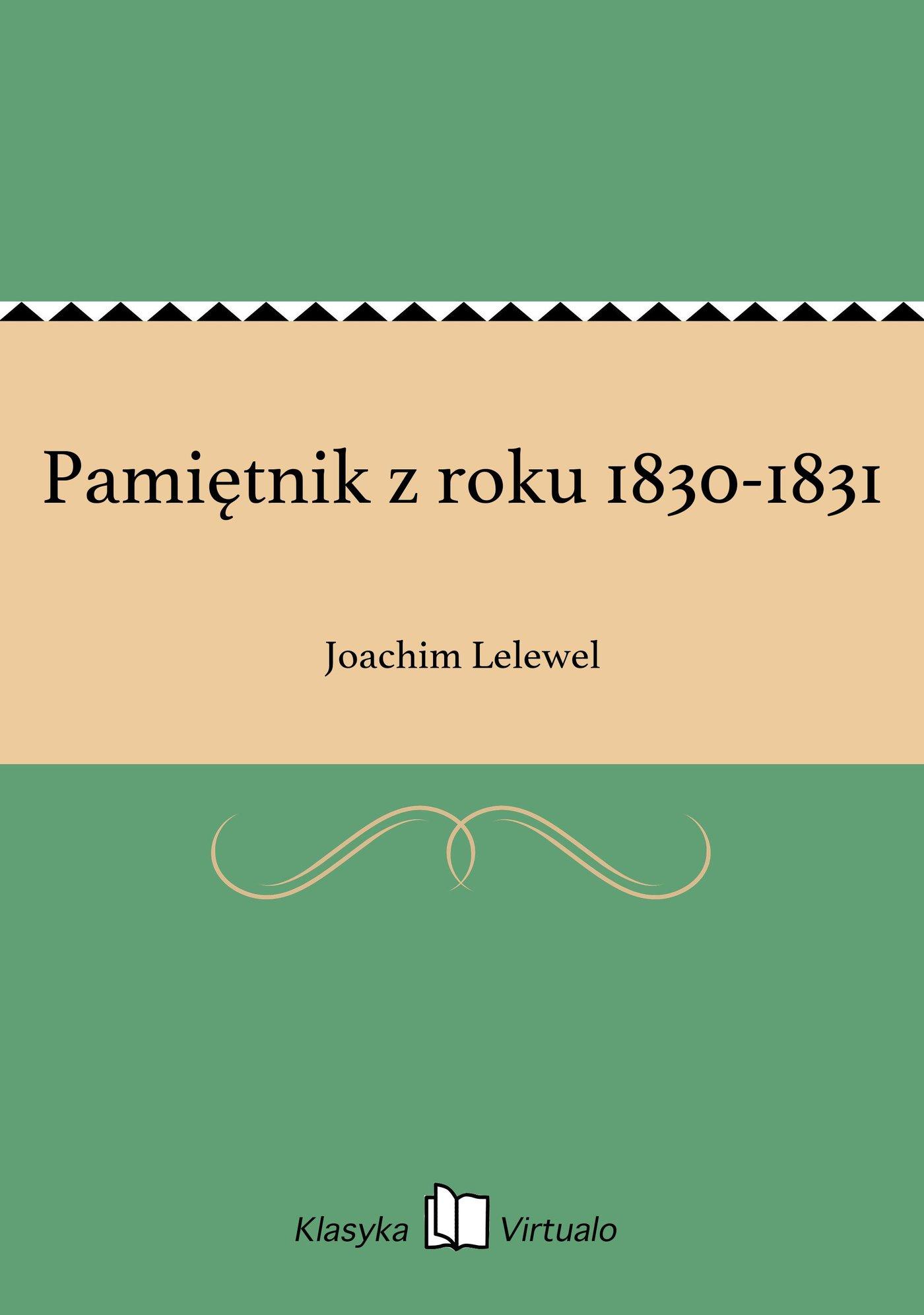 Pamiętnik z roku 1830-1831 - Ebook (Książka EPUB) do pobrania w formacie EPUB