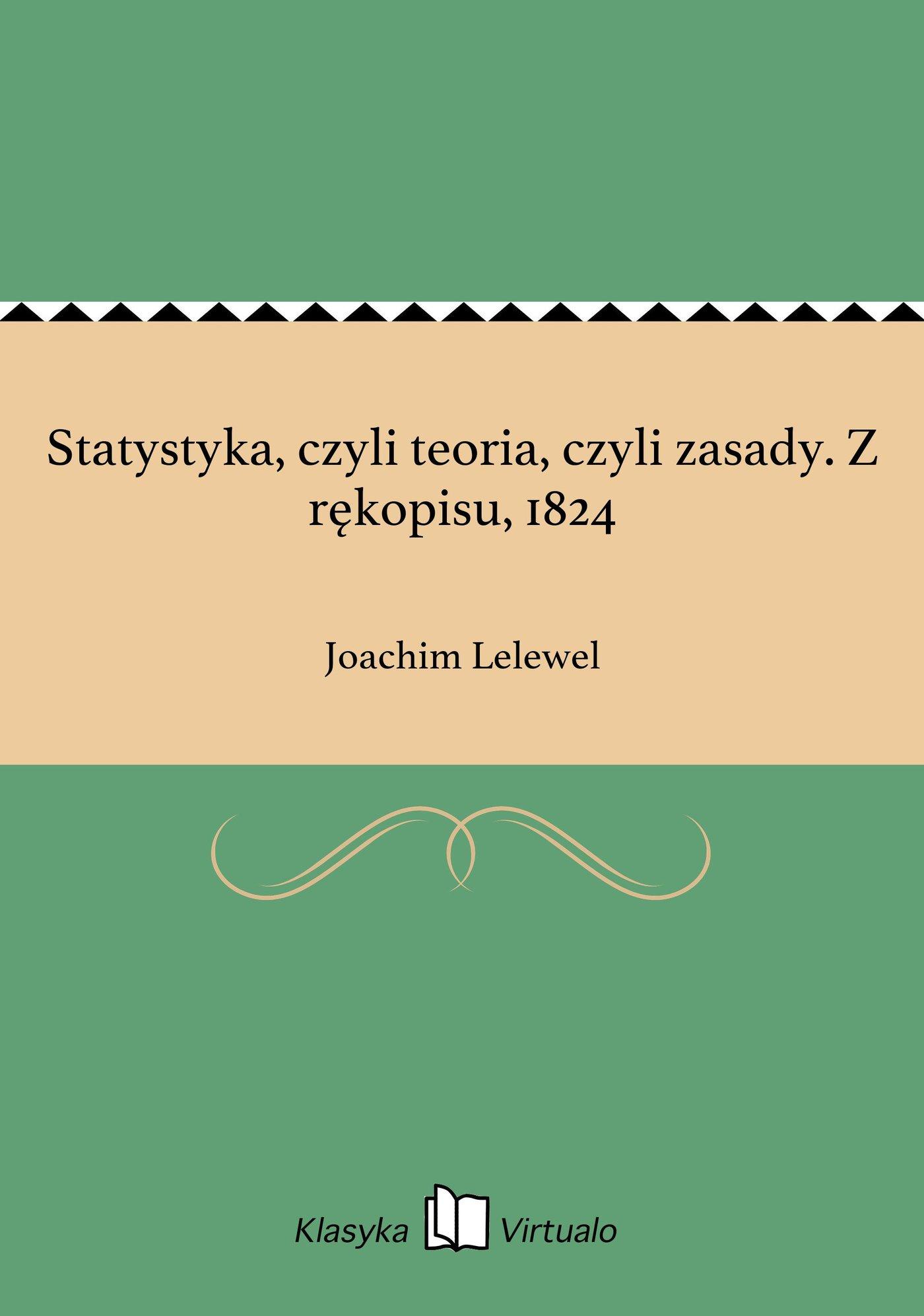 Statystyka, czyli teoria, czyli zasady. Z rękopisu, 1824 - Ebook (Książka EPUB) do pobrania w formacie EPUB