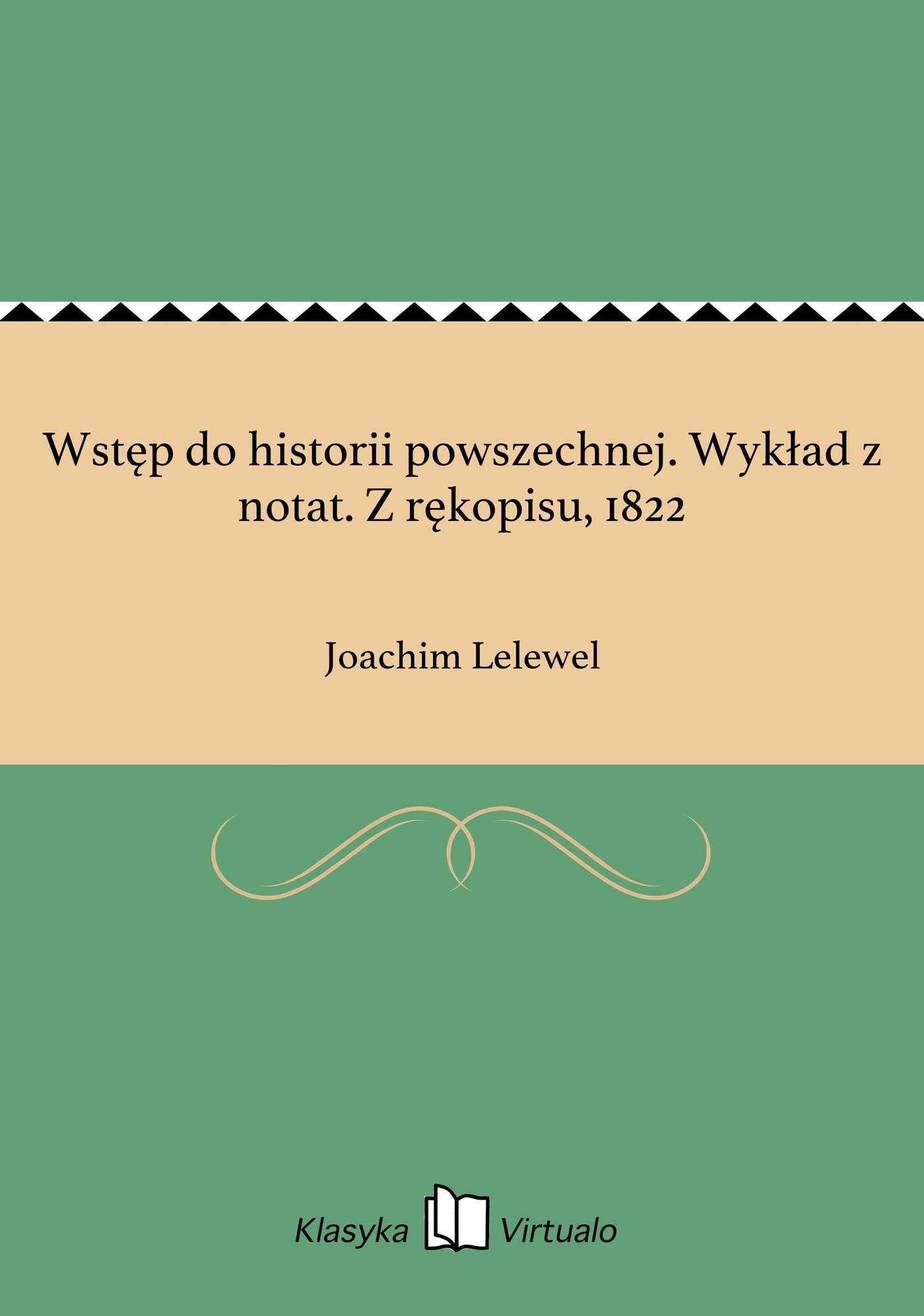 Wstęp do historii powszechnej. Wykład z notat. Z rękopisu, 1822 - Ebook (Książka EPUB) do pobrania w formacie EPUB