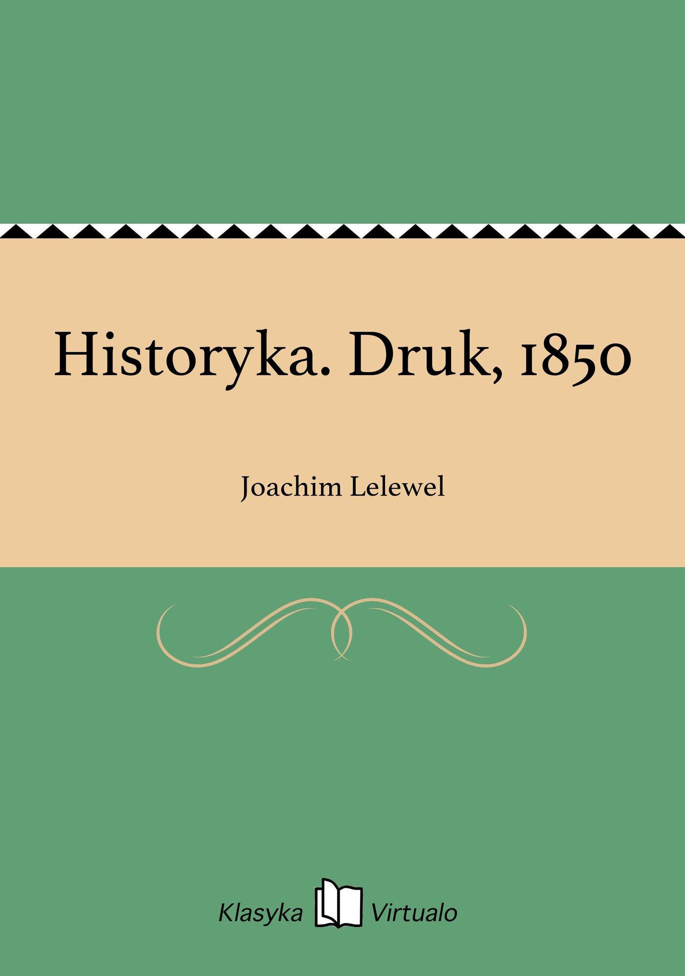 Historyka. Druk, 1850 - Ebook (Książka EPUB) do pobrania w formacie EPUB