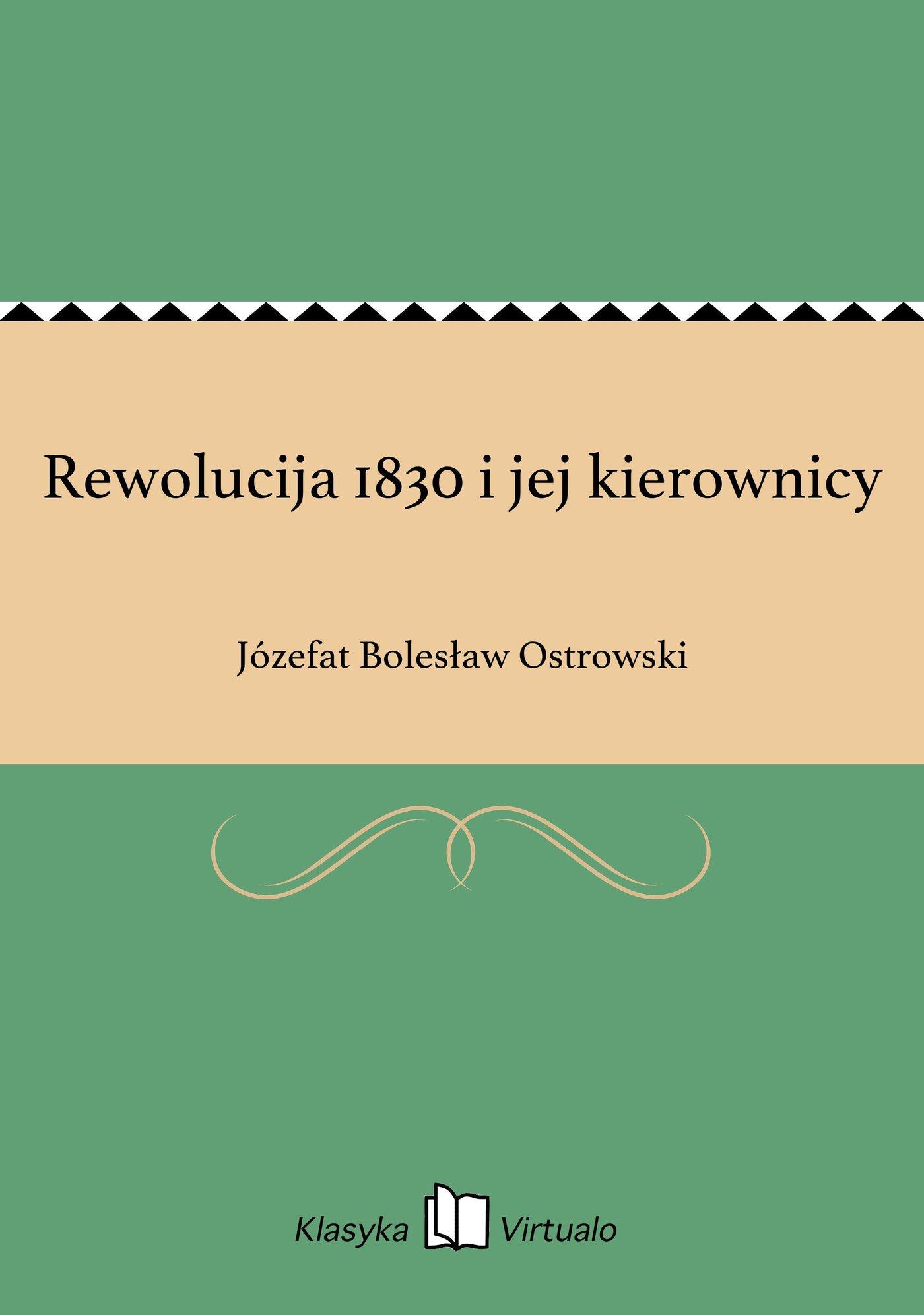Rewolucija 1830 i jej kierownicy - Ebook (Książka EPUB) do pobrania w formacie EPUB